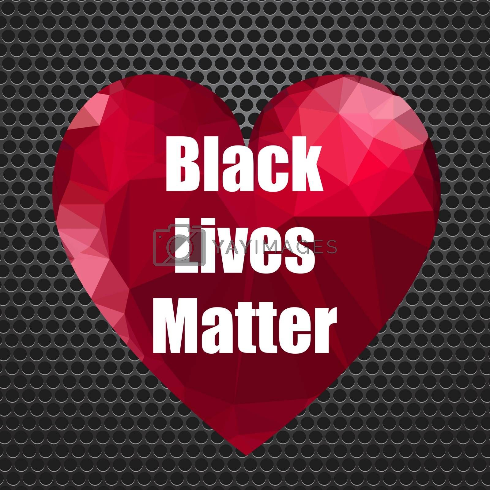 Black Lives Matter Banner with Red Heart for Protest on Perforated Background.