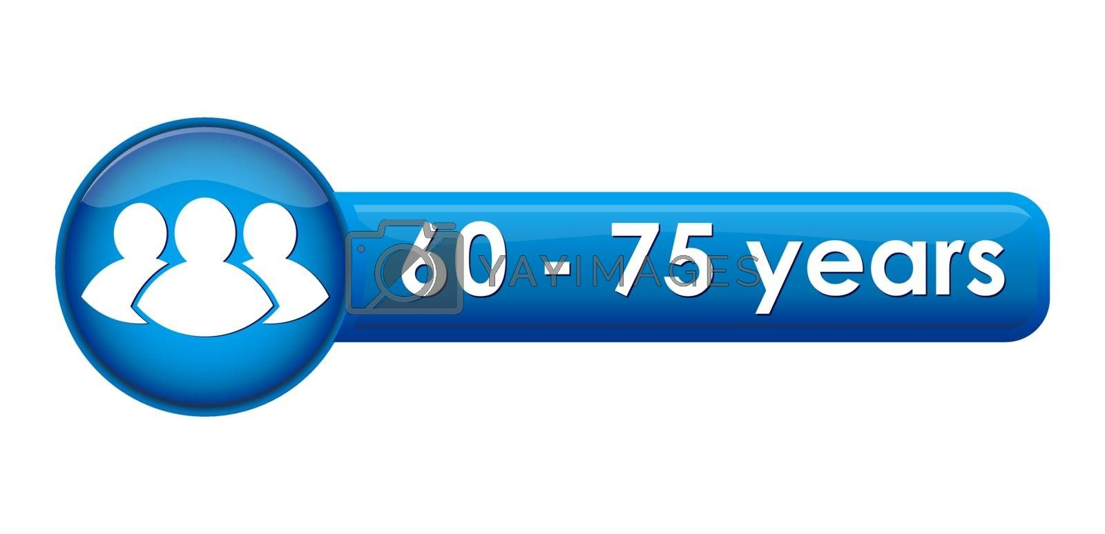 button with the pictogramme and the age limit of 60-75 years