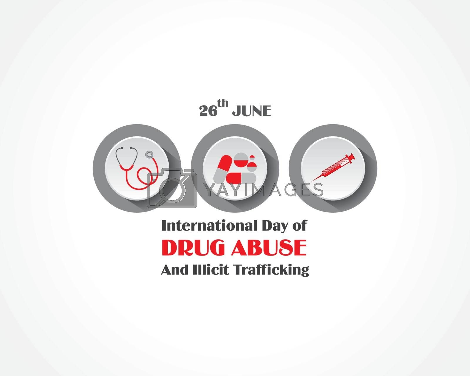 International Day against DRUG ABUSE and trafficking observed on 26th JUNE by graphicsdunia4you