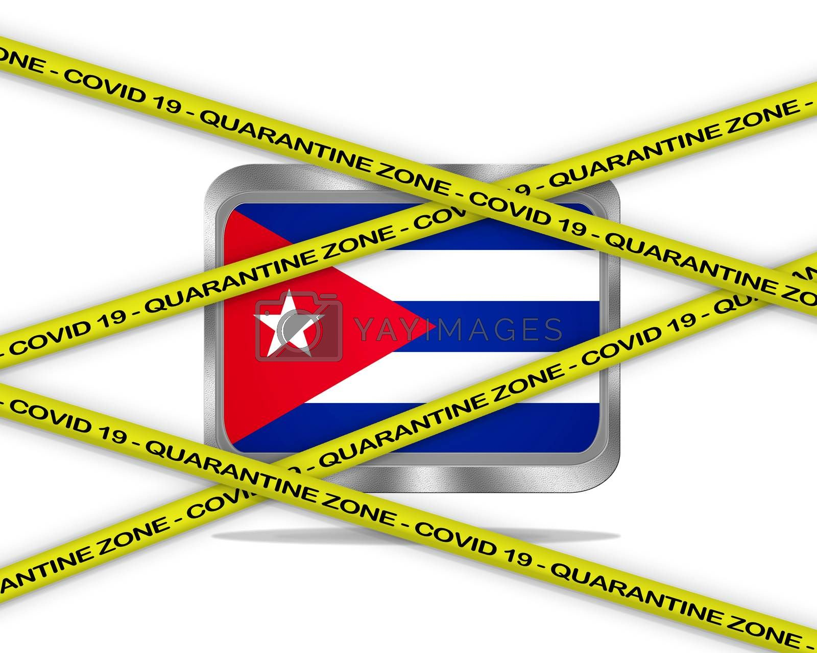 COVID-19 warning yellow ribbon written with: Quarantine zone Cover 19 on Cuba flag illustration. Coronavirus danger area, quarantined country.