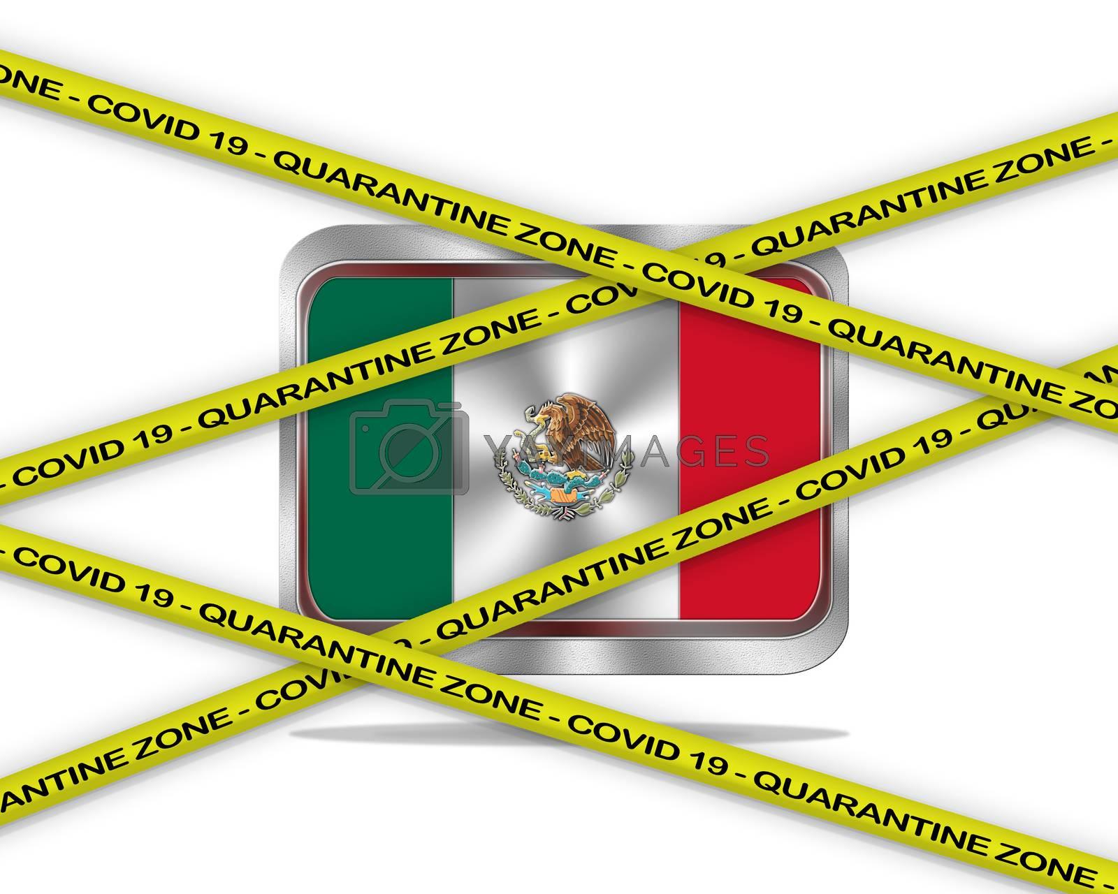 COVID-19 warning yellow ribbon written with: Quarantine zone Cover 19 on Mexico flag illustration. Coronavirus danger area, quarantined country.