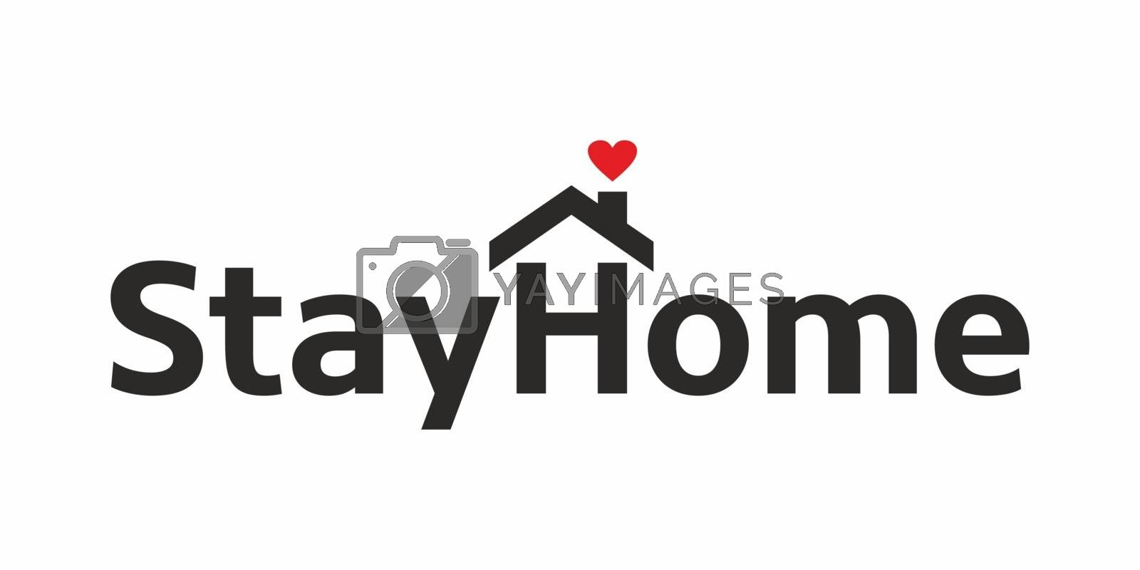 Stay At Home Slogan With House And Heart. Protection Campaign Or Measure From Coronavirus, COVID 19. Coronavirus, COVID-19 Protection Logotype.