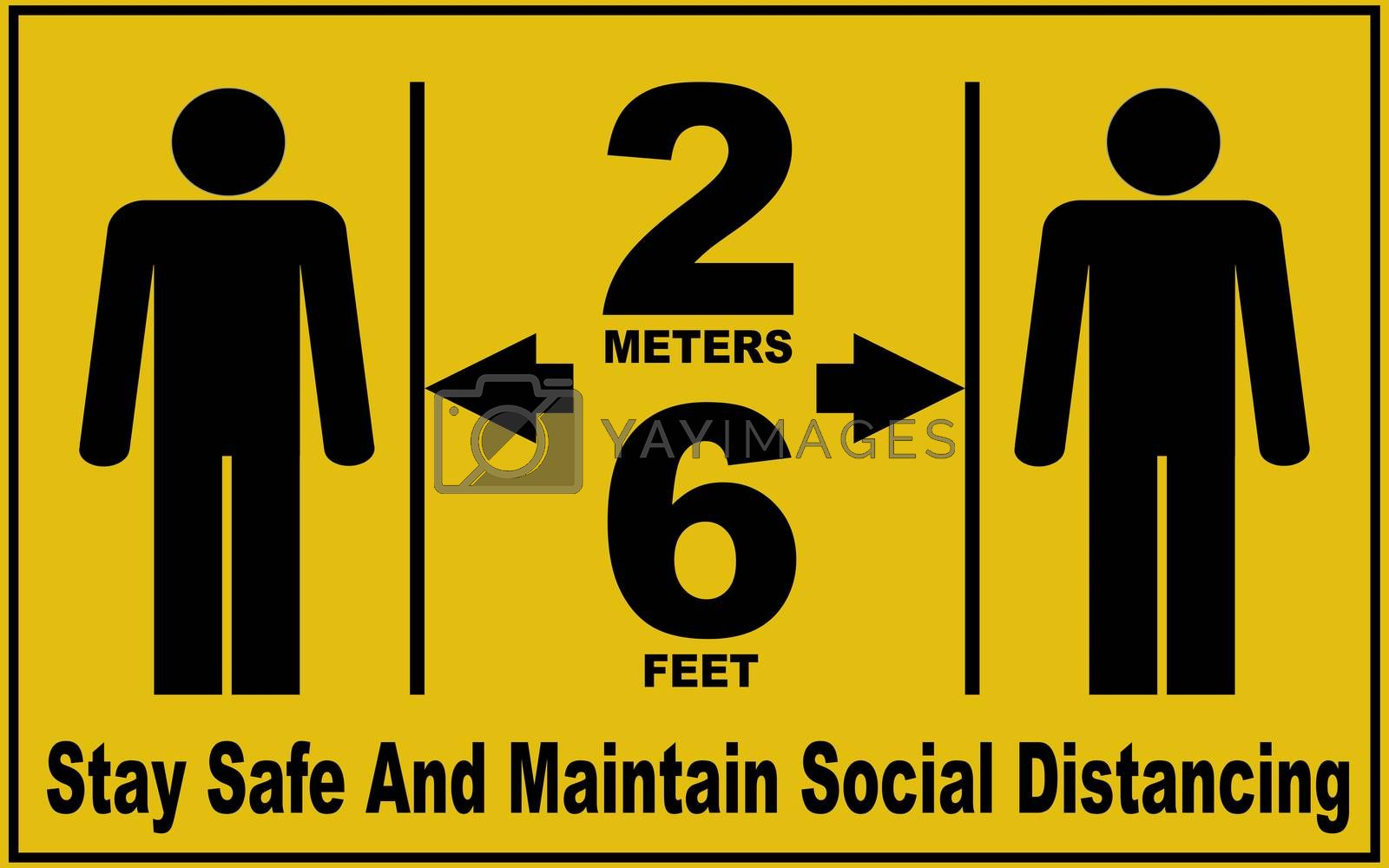 Social distance sign board with two persons, arrows, text with distances mentioning 6 feet, 2 meters, to stay safe and to maintain social distancing