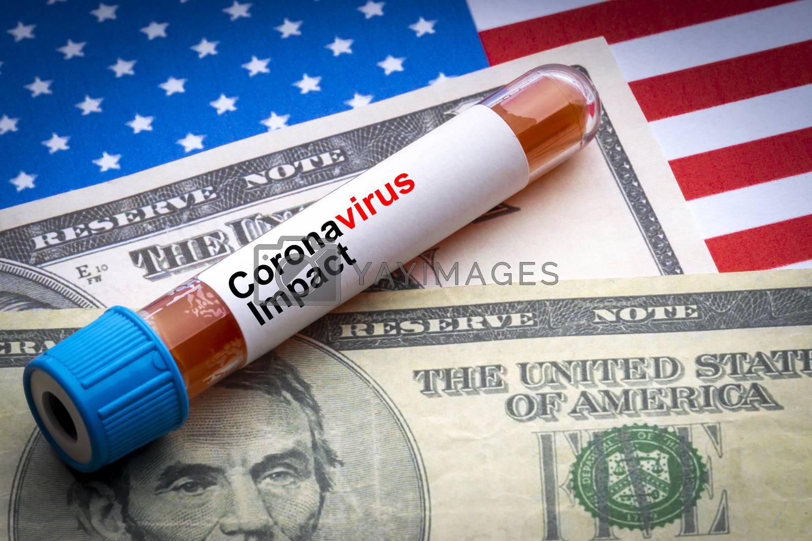 CORONAVIRUS IMPACT text, US Dollar and blood sample vacuum tube on America flags background. Covid-19 or Coronavirus Concept