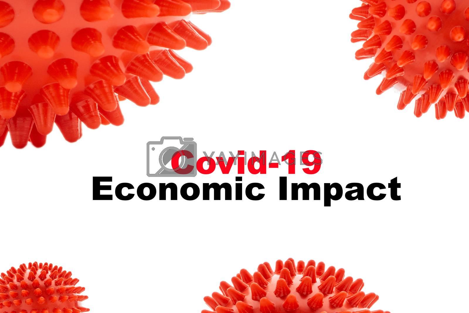 COVID-19 ECONOMIC IMPACT text on white background. Covid-19 or Coronavirus concept