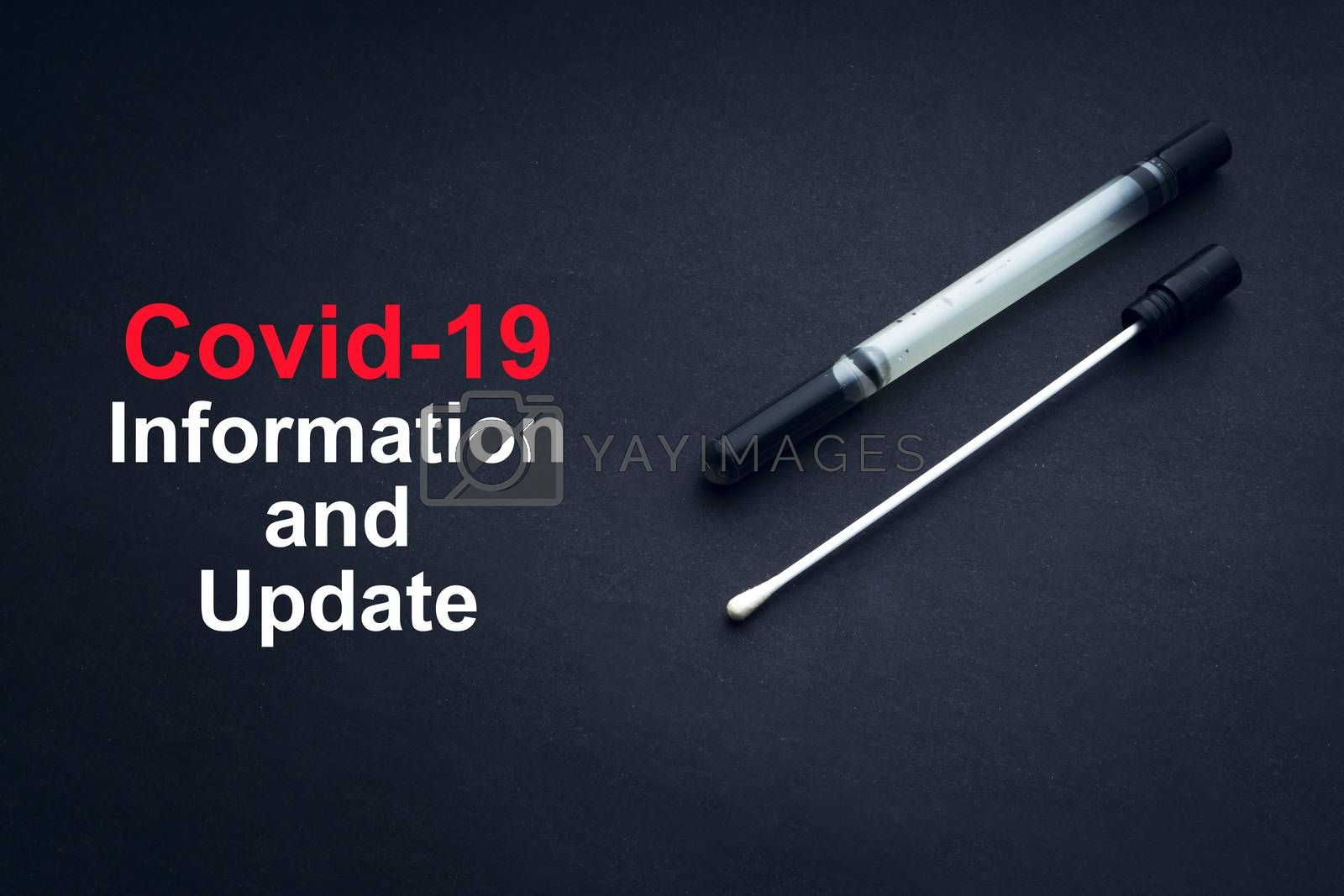 COVID-19 or CORONAVIRUS INFORMATION AND UPDATE text with medical swab on black background. Covid-19 or Coronavirus concept.