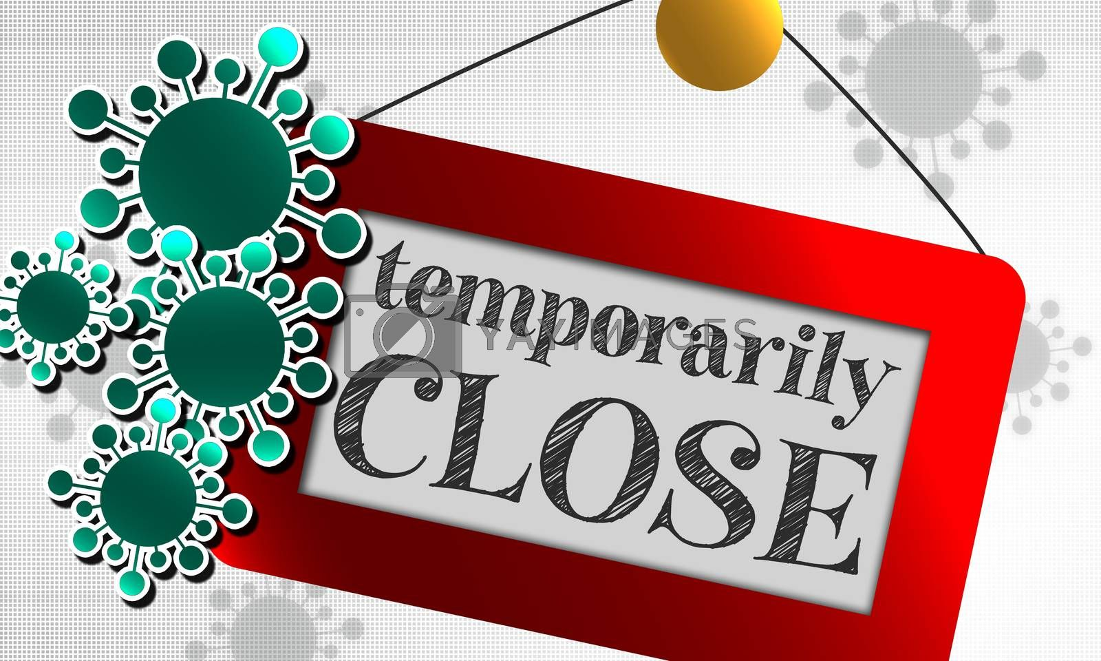 Temporarily closed sign due to virus, 3d rendering