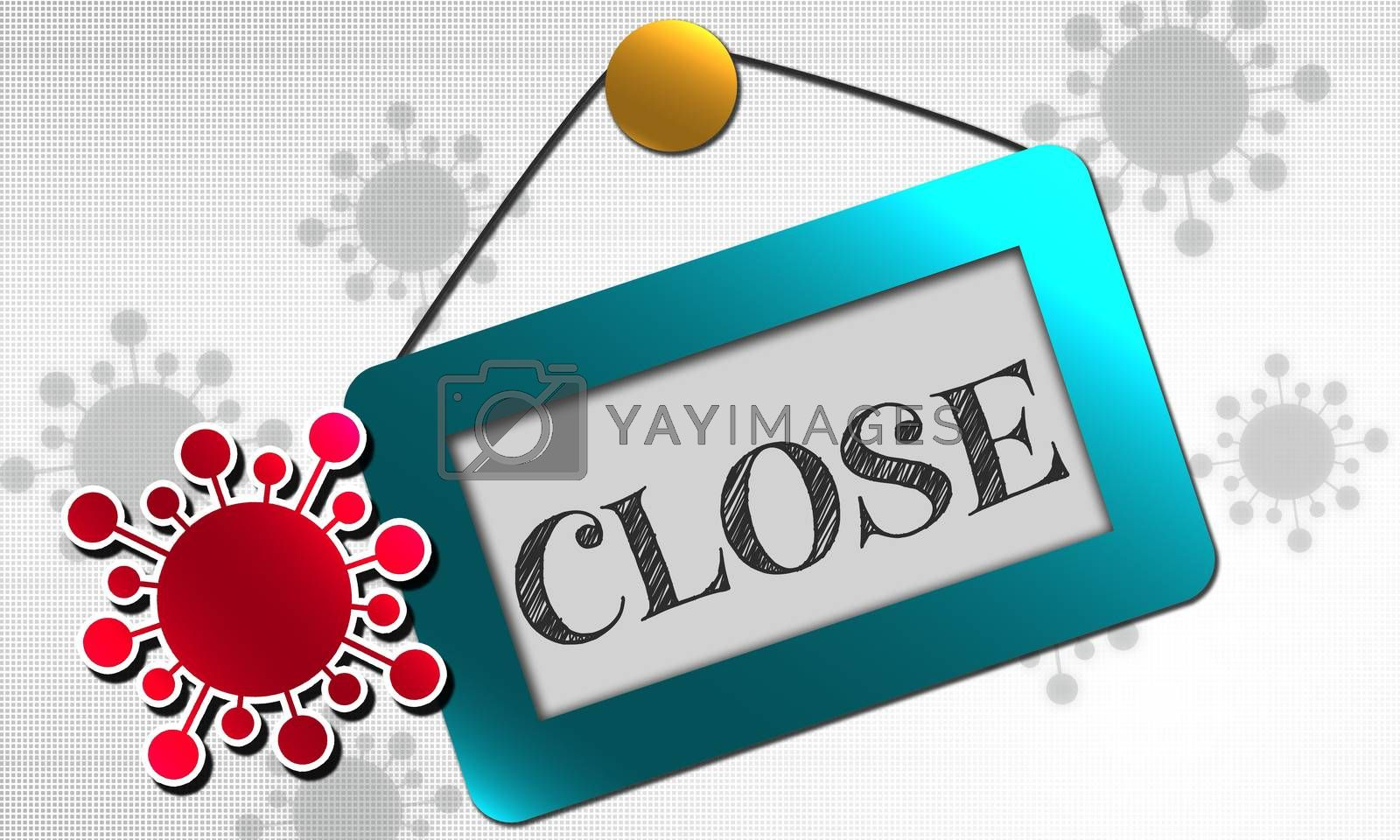 Business closed sign due to virus, 3d rendering