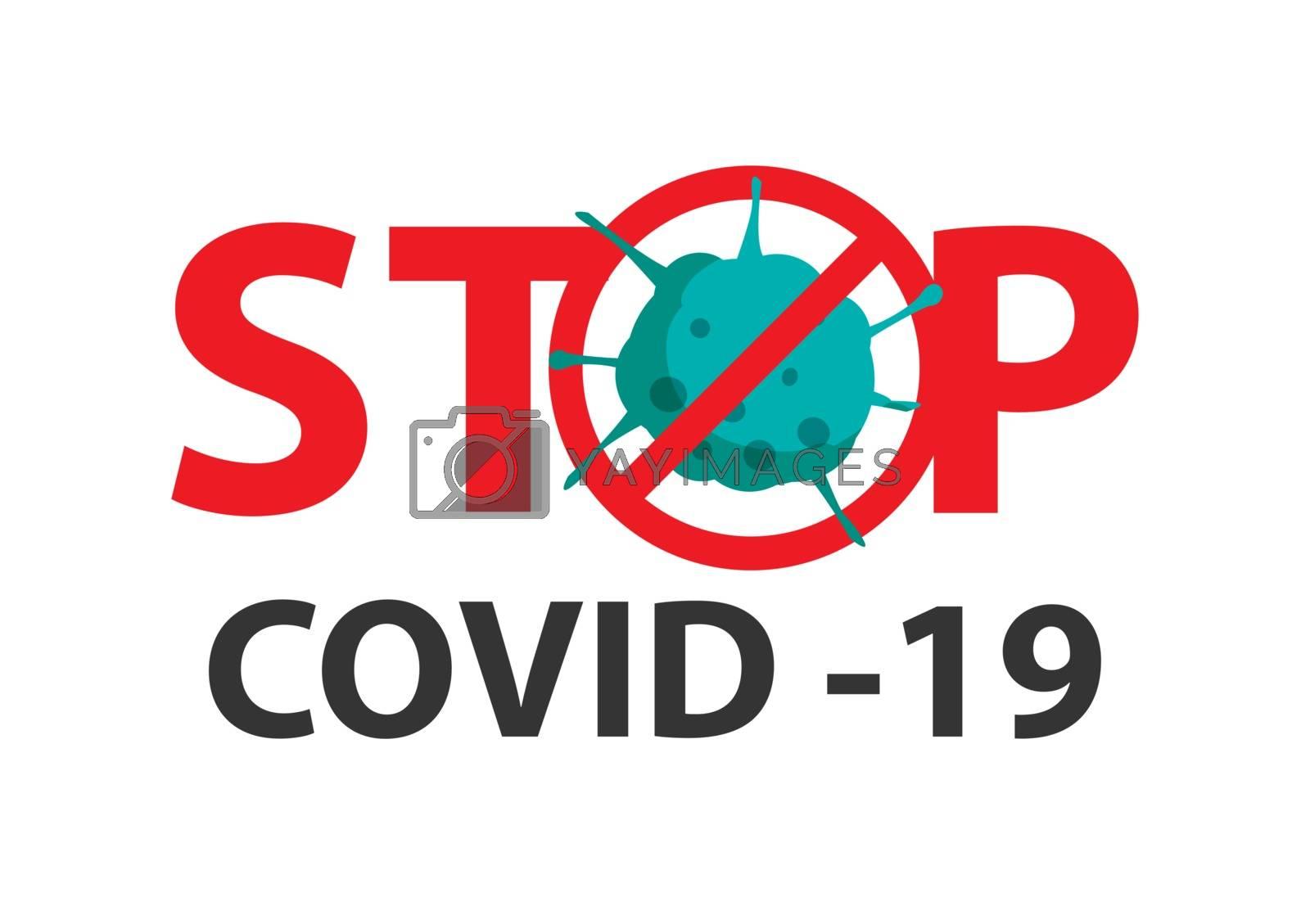 Stop covid 19 coronavirus with red symbol danger sign.
