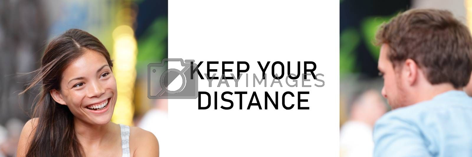 KEEP YOUR DISTANCE Covid-19 warning sign for people meeting talking together panoramic banner. Asian woman speaking to man by Maridav