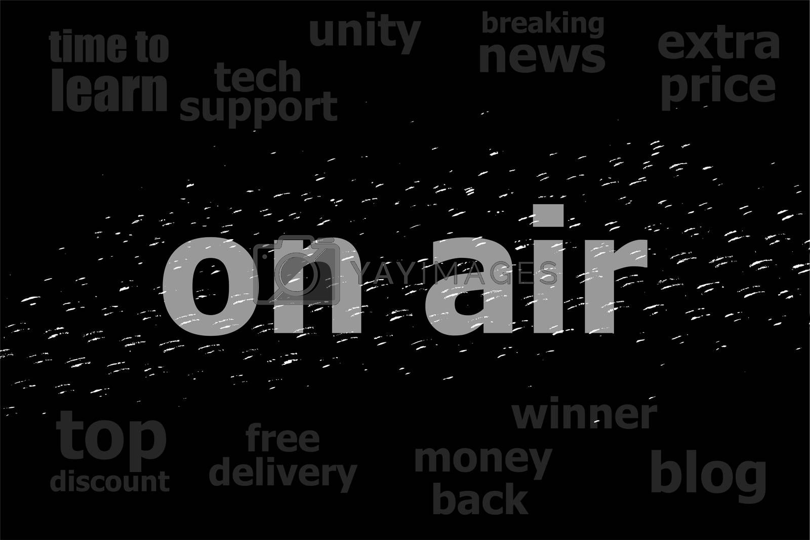 Text On air. Business concept . Black and white abstract background