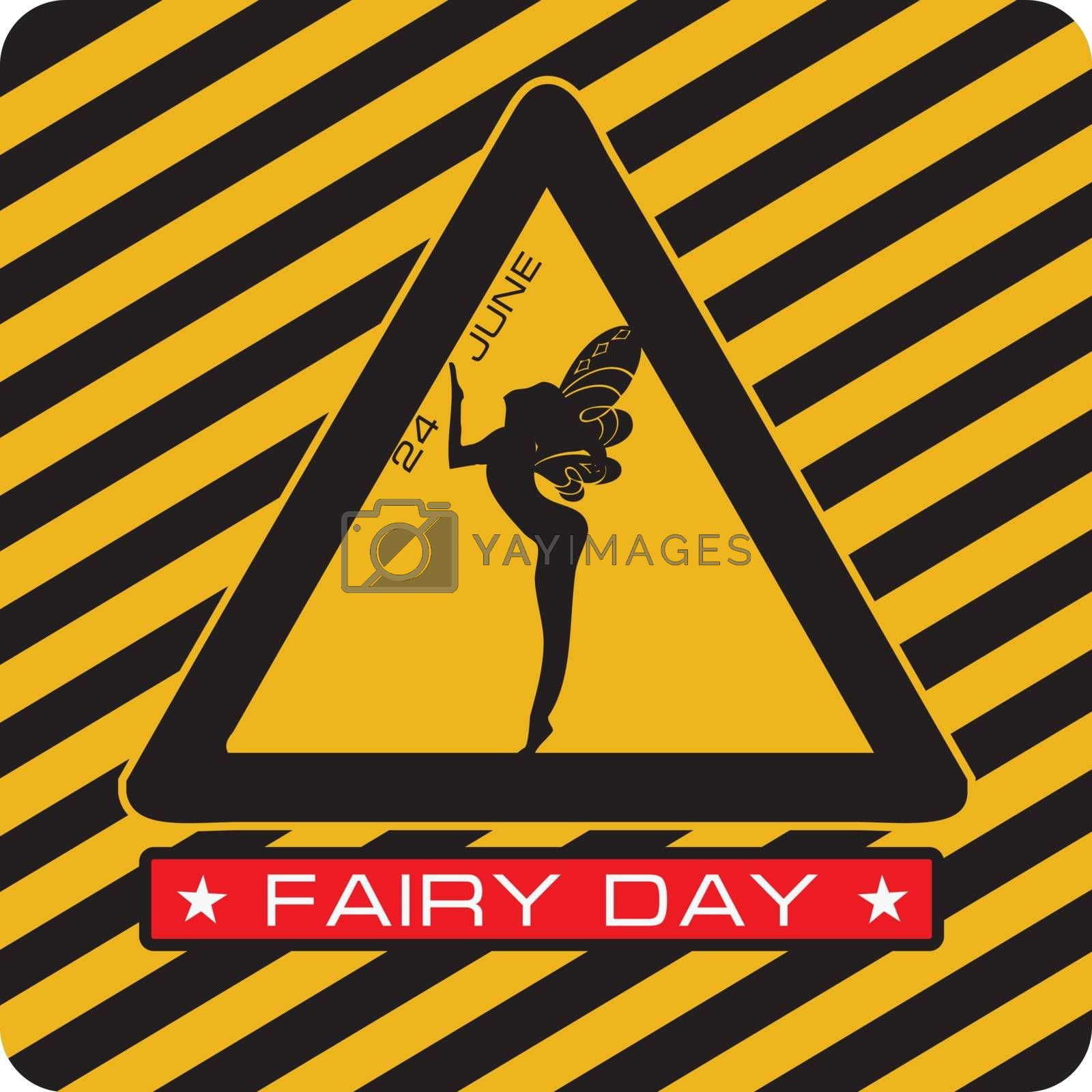 Attention - Fairy Day. Industrial holiday symbol for Fairy Day