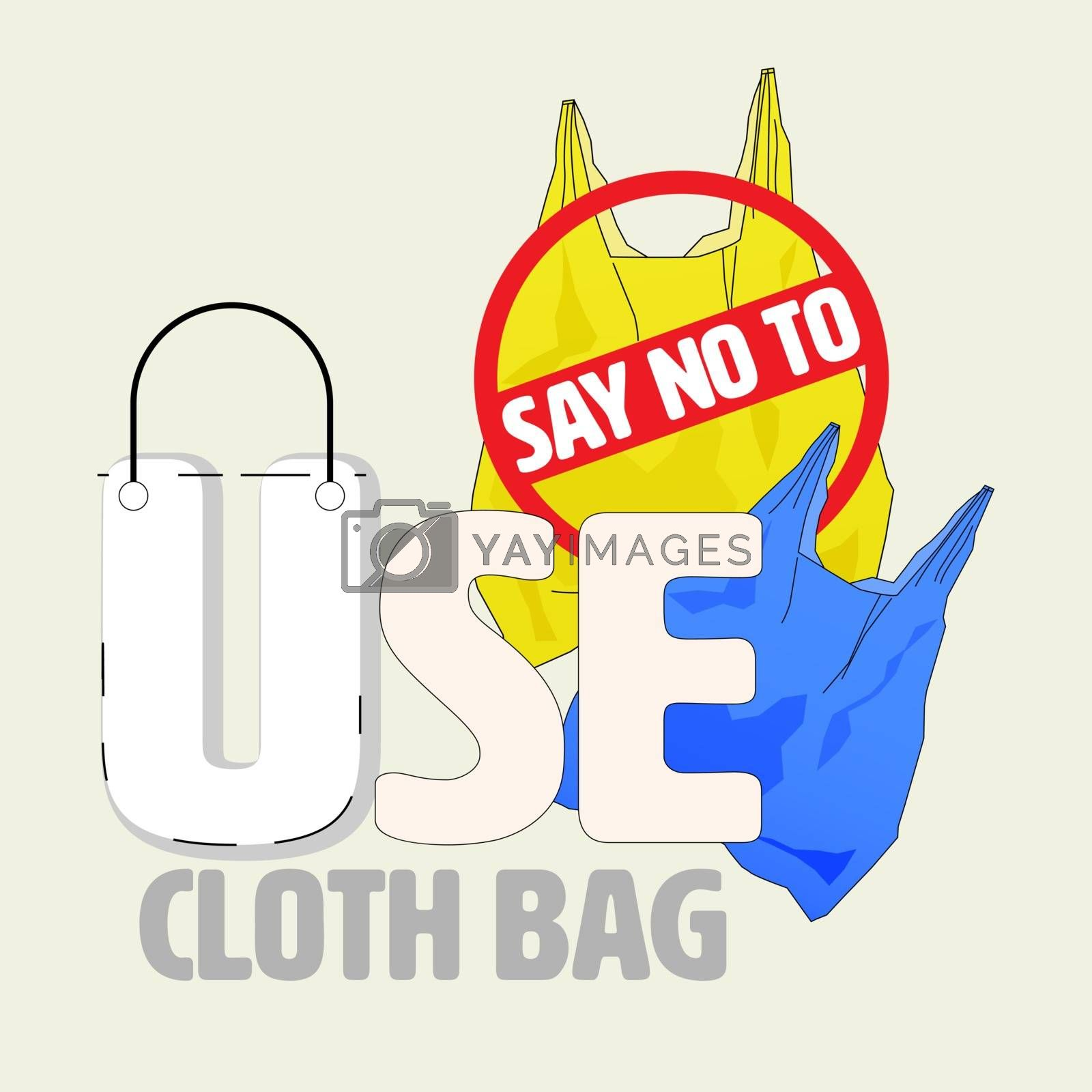 Typographic design with outline flat symbol of no plastic bag. Use cloth bag concept. Vector illustration.