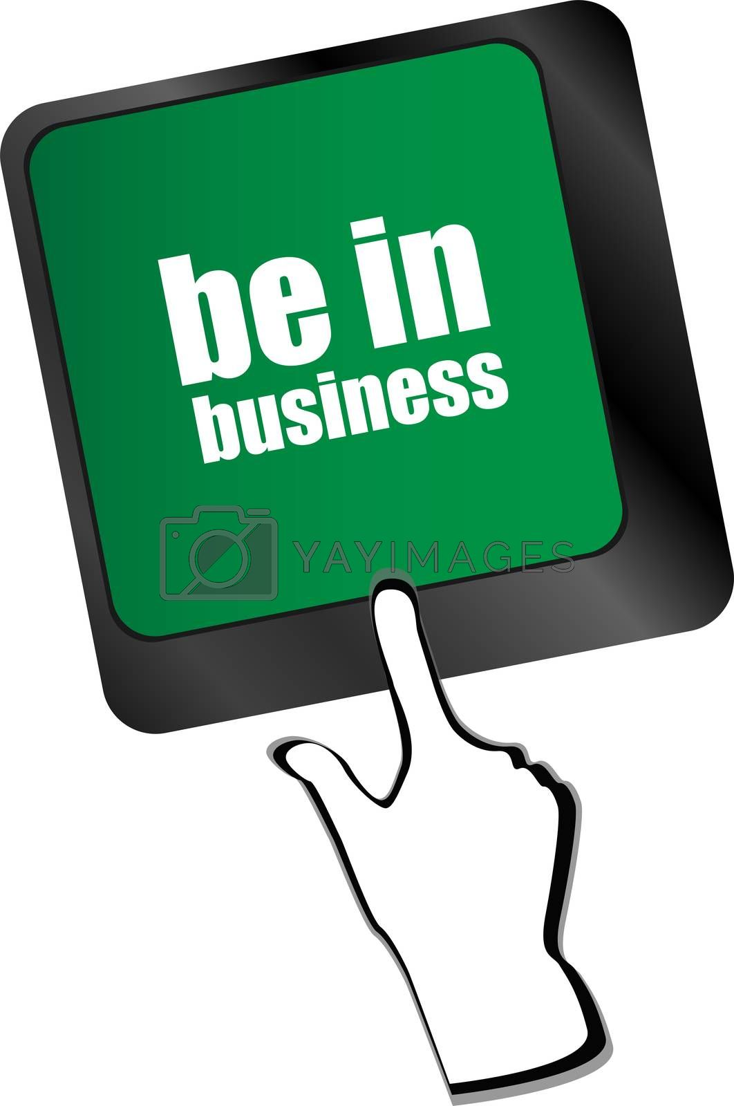 be in business button on computer keyboard key