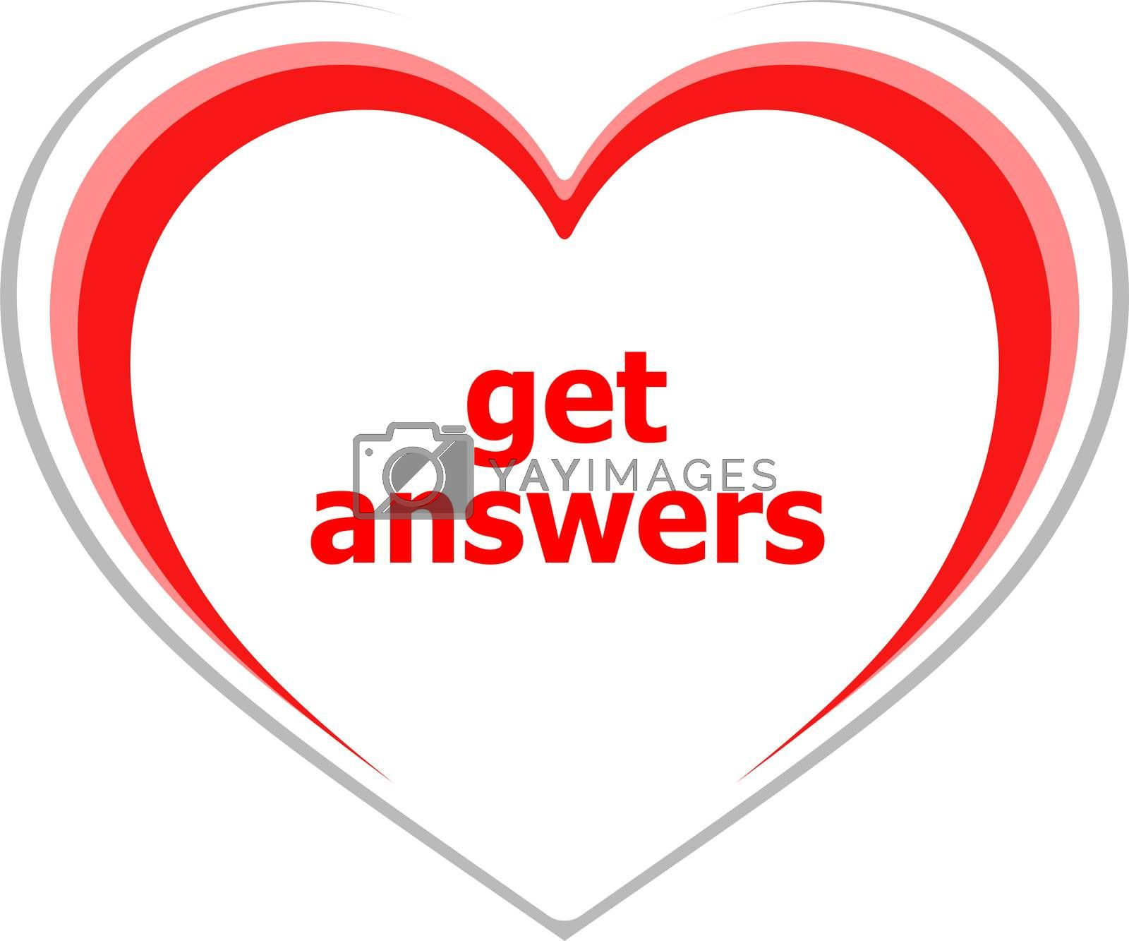 Text Get answers. Education concept