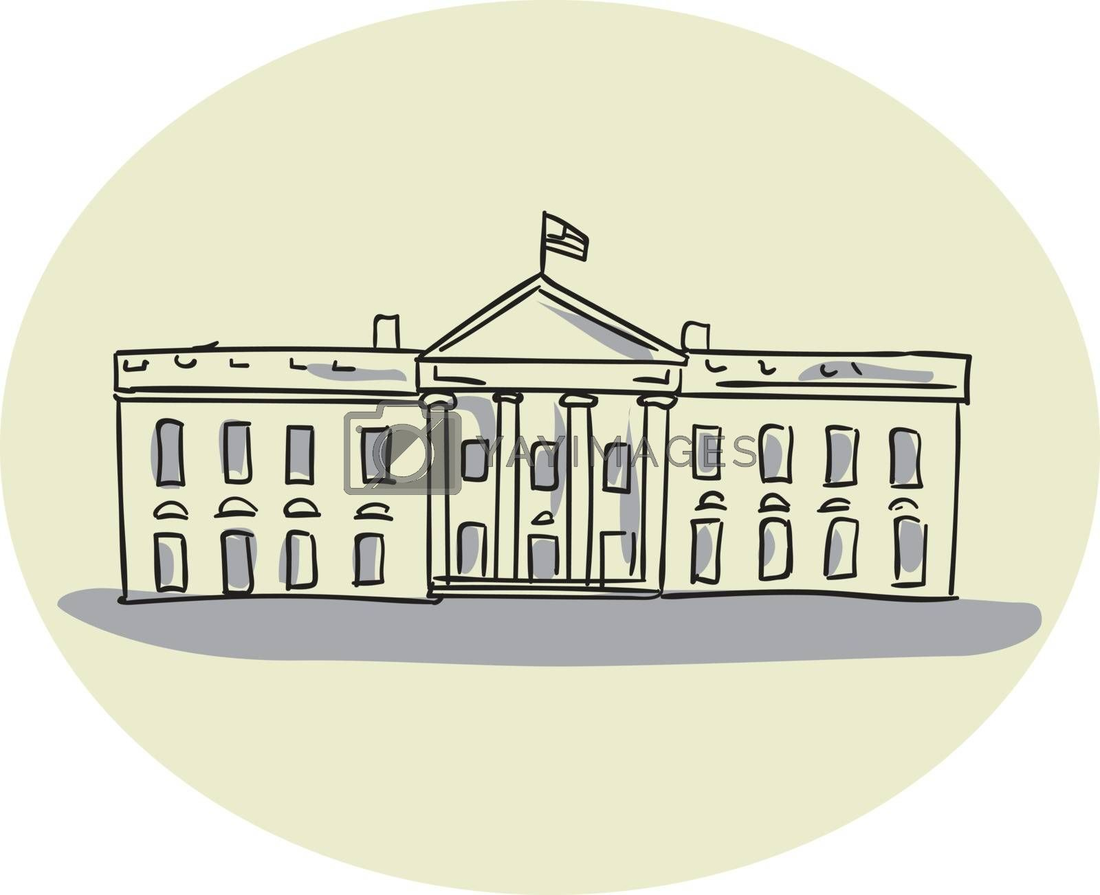 Drawing sketch style illustration of the White House building set inside oval shape viewed from front set on isolated background.
