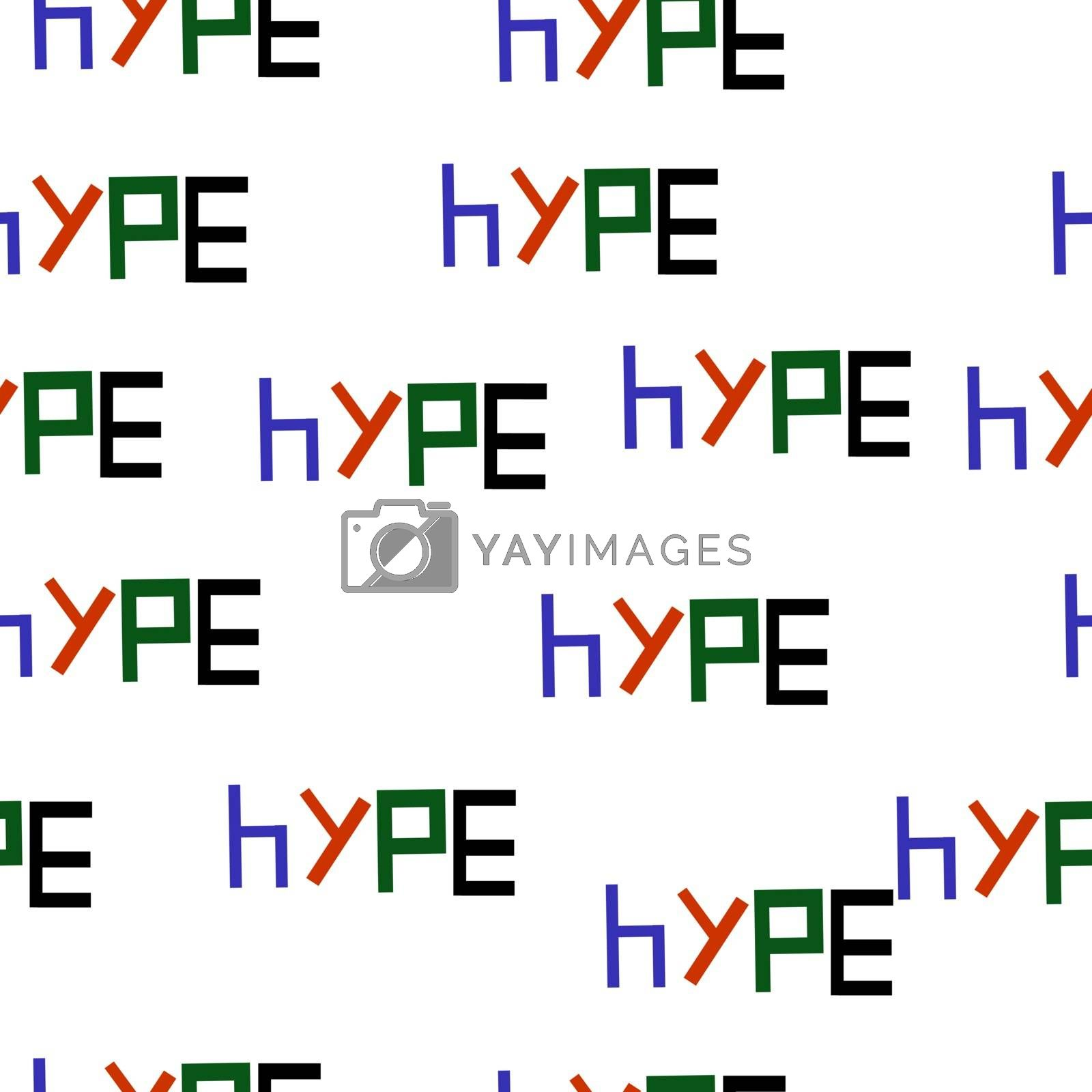 Seamless pattern of the word HYPE Vector illustration backround.