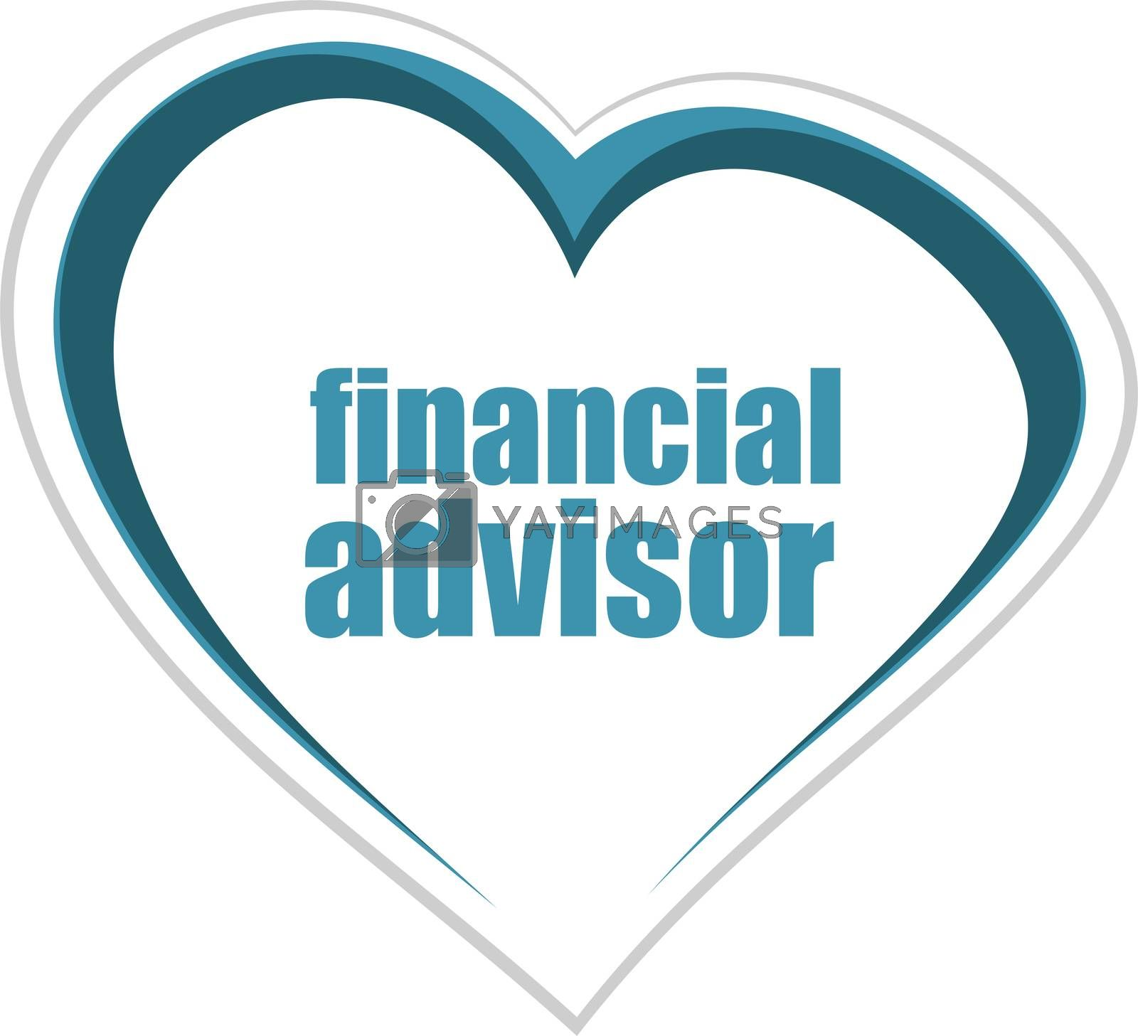 Text financial advisor. Business concept