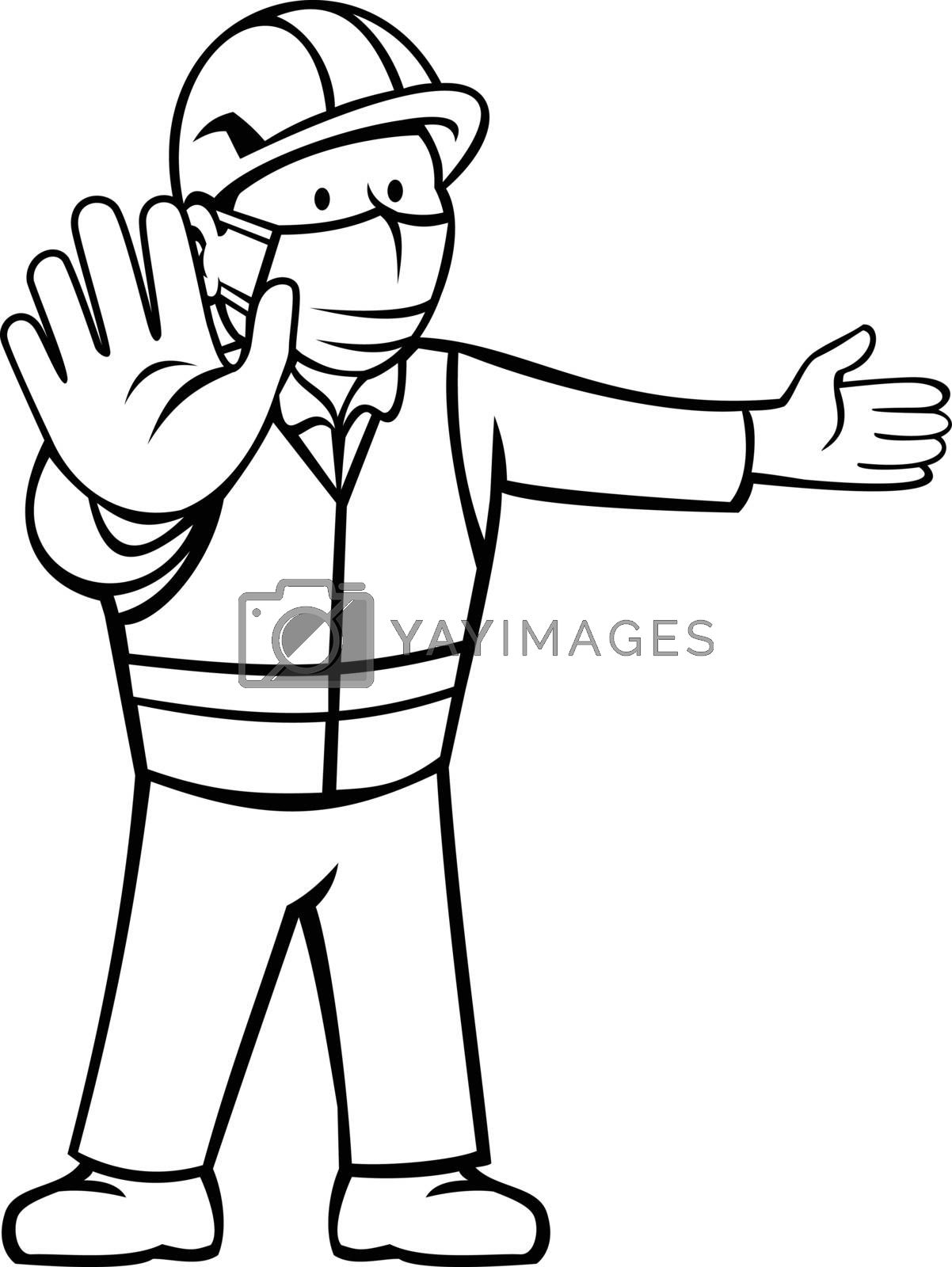 Black and white cartoon illustration of a construction worker wearing face mask showing stop hand signal and other hand pointing directing to side front view in retro style on isolated background.