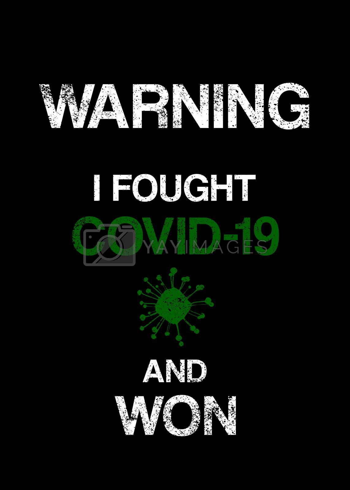 Warning I Fought Covid-19