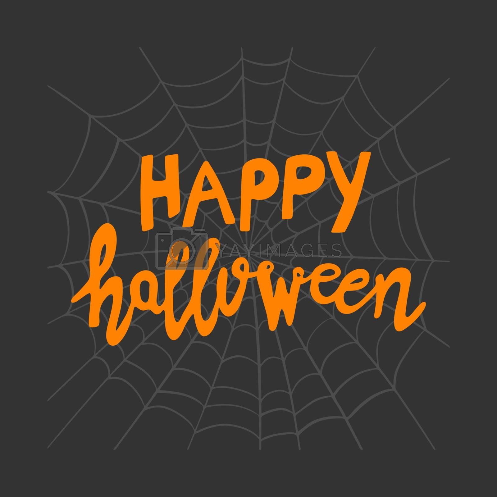 Happy Halloween. Orange handwritten lettering on grey spiderweb sketch on dark background. Vector stock illustration.