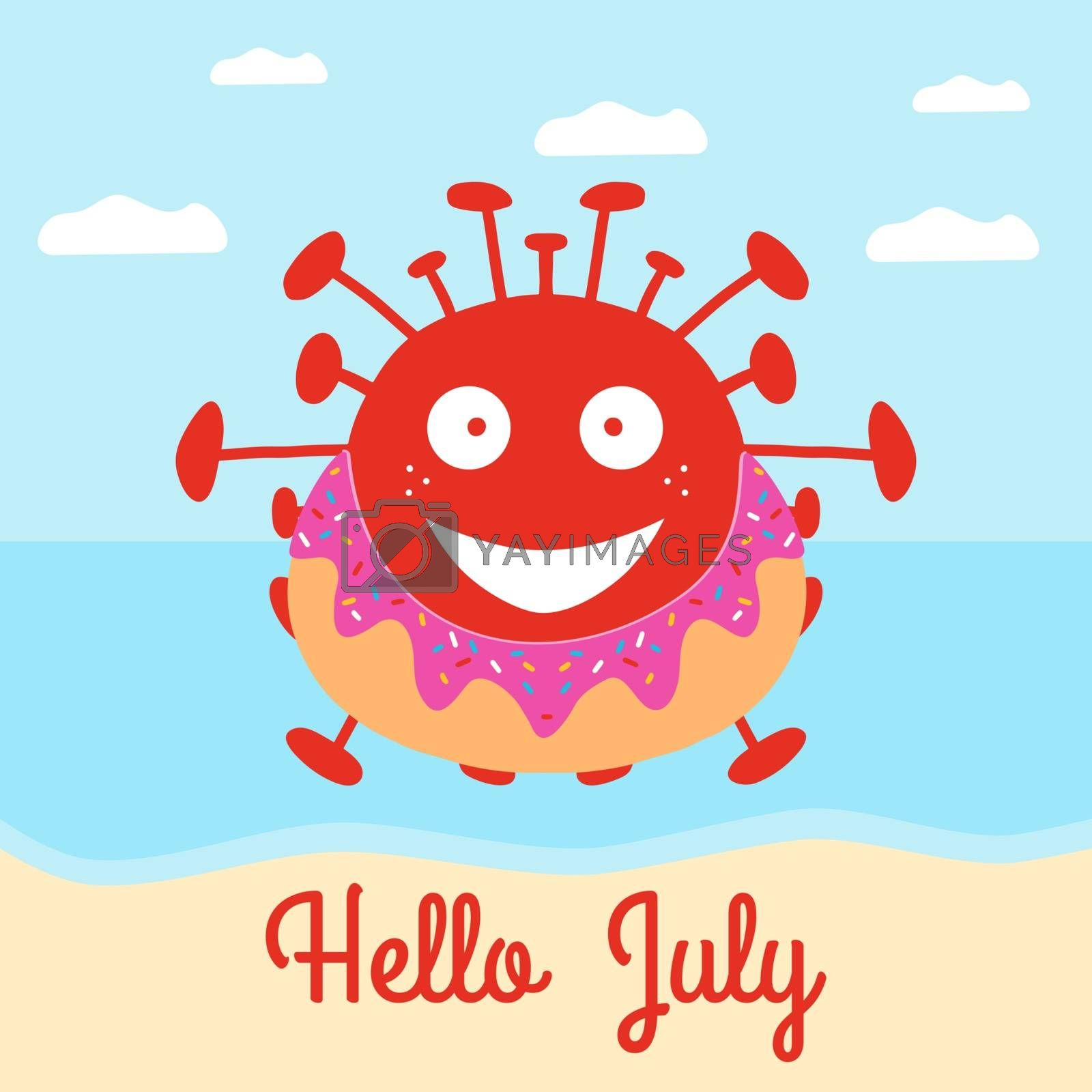 Hello July. Red cartoon coronavirus bacteria in donut swimming circle on the beach. Vector stock illustration.