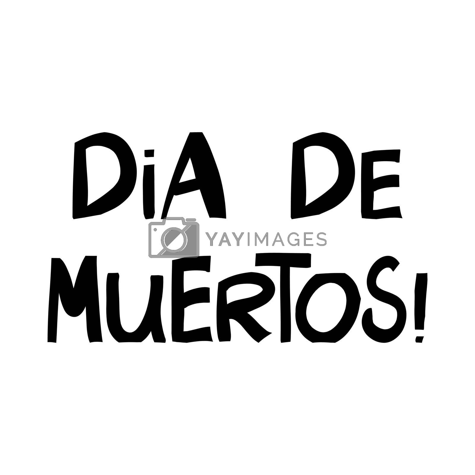 Day of the dead.. Cute hand drawn lettering in modern scandinavian style. Isolated on white. Vector stock illustration.