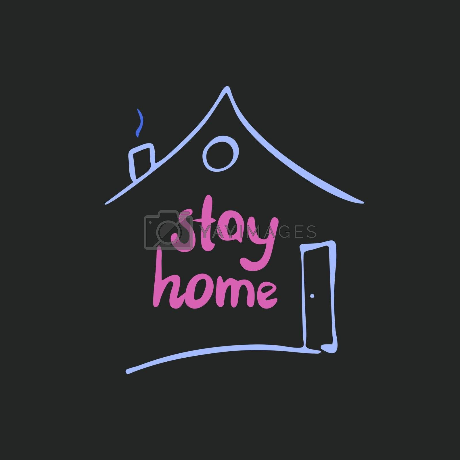 Stay home. Cute hand drawn doodle quote inside a house shape. Stock illustration.