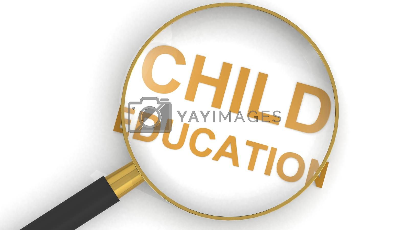 Magnifying glass and child education word, 3d rendering