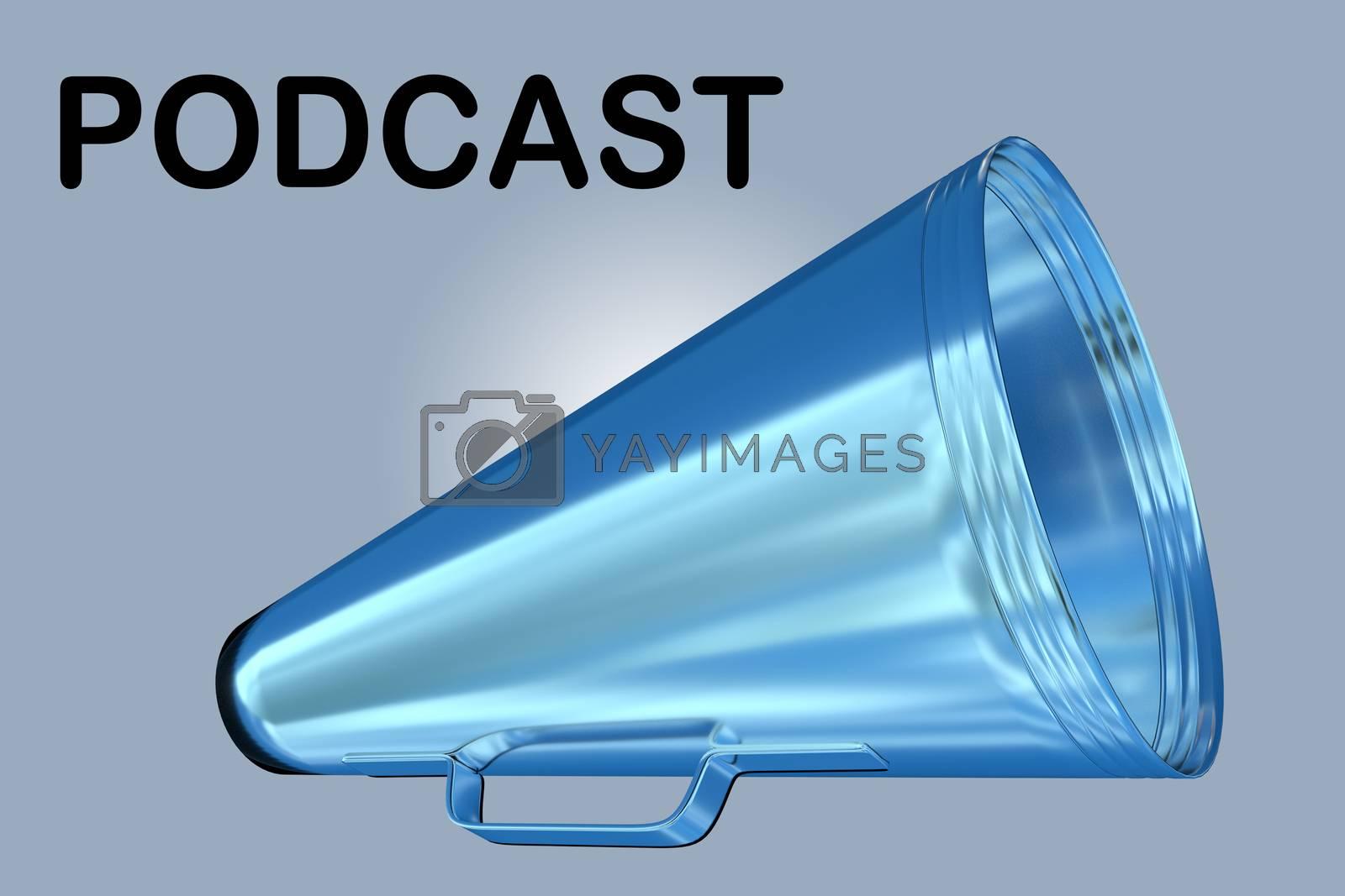 3D illustration PODCAST title above a loudspeaker