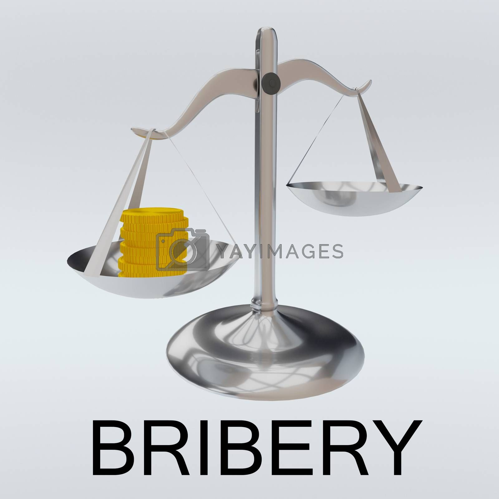 3D illustration of scales loaded with golden coins on one hand, and the word BRIBERY at the bottom, isolated over pale blue background.