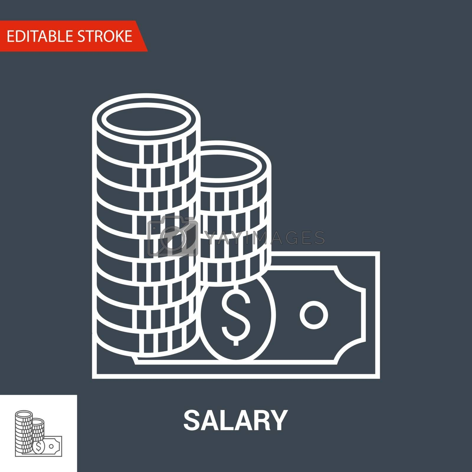 Salary Icon. Thin Line Vector Illustration - Adjust stroke weight - Expand to any Size - Easy Change Colour - Editable Stroke