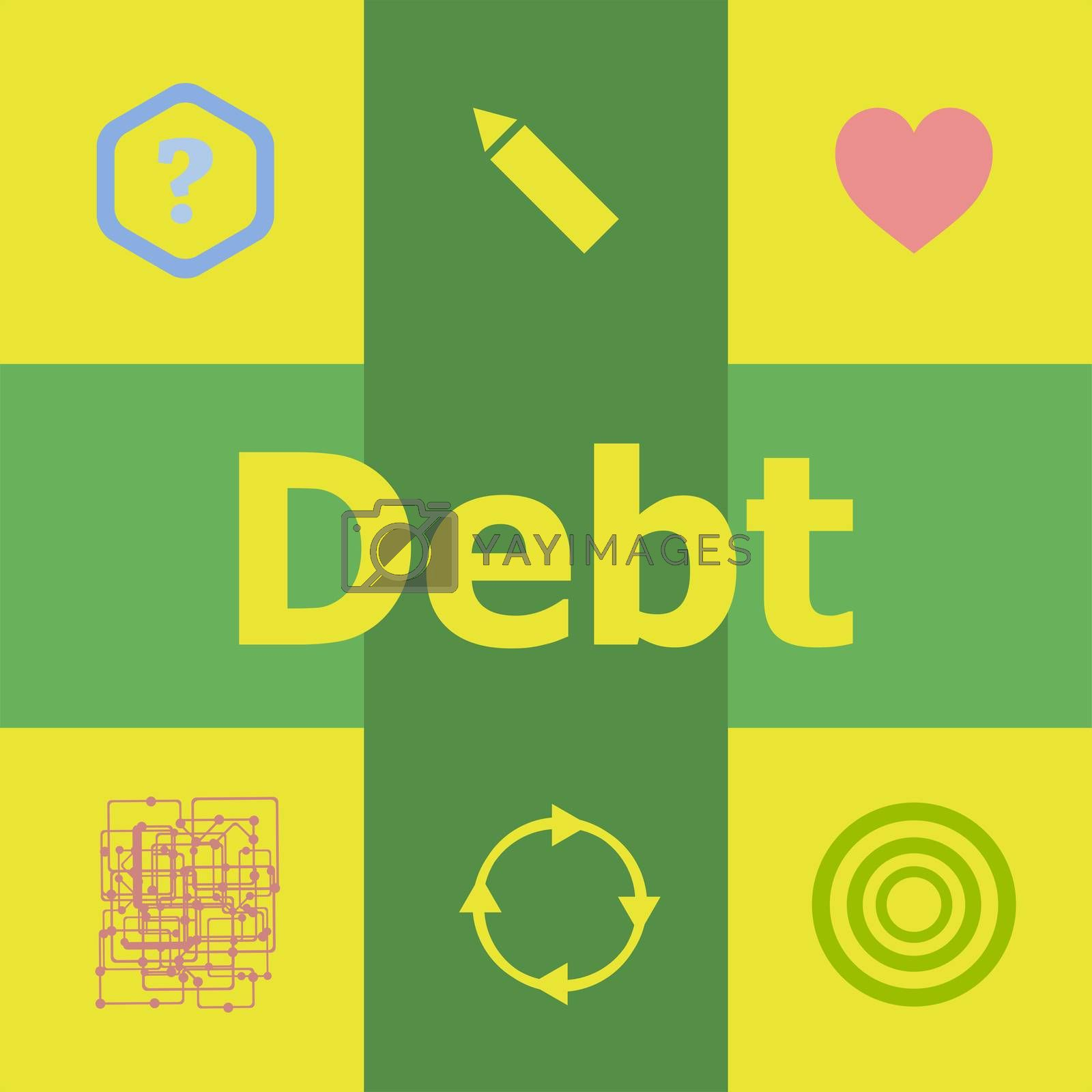 Text Debt. Finance concept . Can be used for workflow layout, diagram, business step options, banner