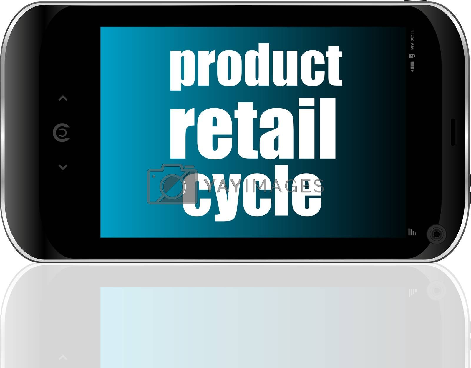 Product retail cycle. Mobile smart phone. Business concept.