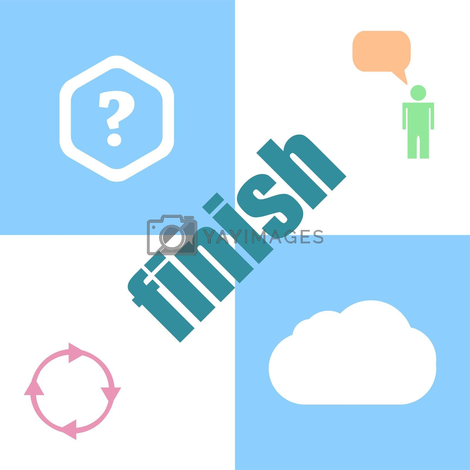 finish word. Business concept . Can be used for workflow layout, diagram, business step options, banner