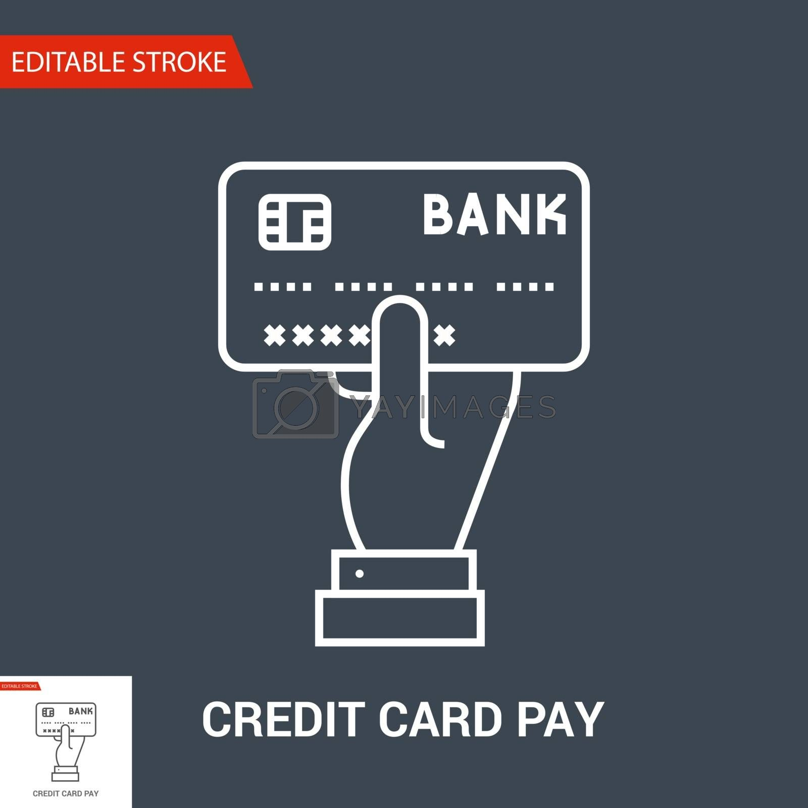 Credit Card Pay Icon. Thin Line Vector Illustration. Adjust stroke weight - Expand to any Size - Easy Change Colour - Editable Stroke
