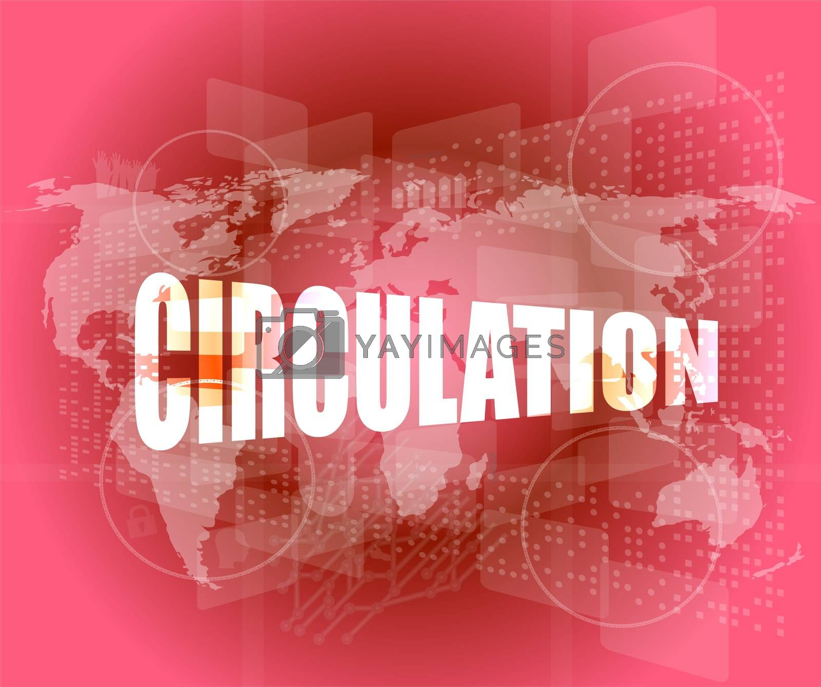 circulation word on business digital touch screen