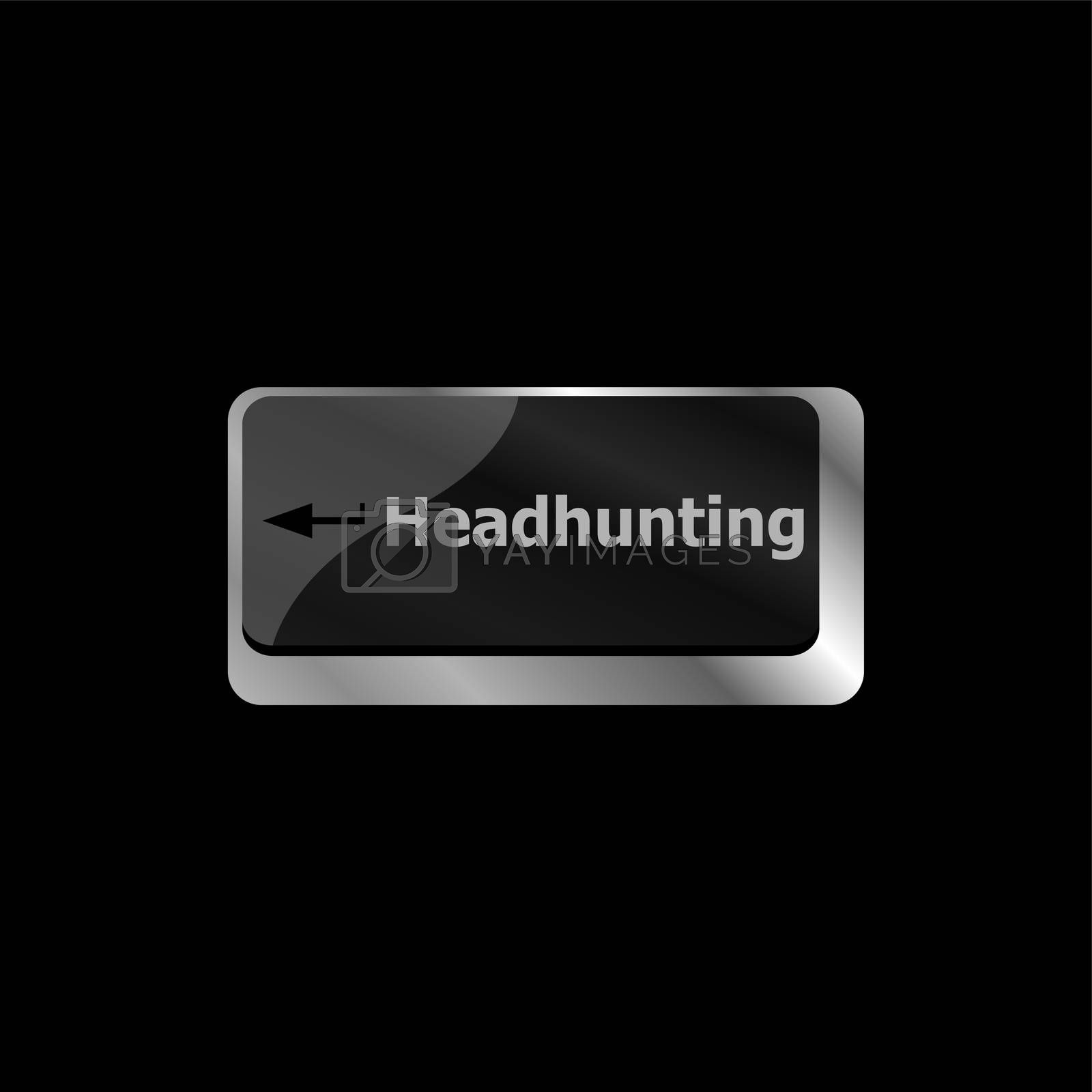 Headhunting . Job concept. Computer keyboard key button