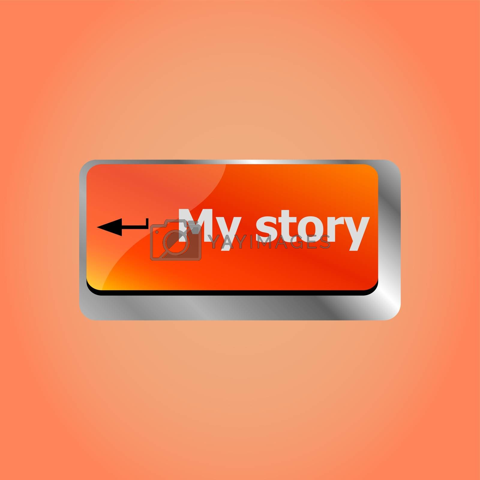 My Story. Story concept. Computer keyboard key button