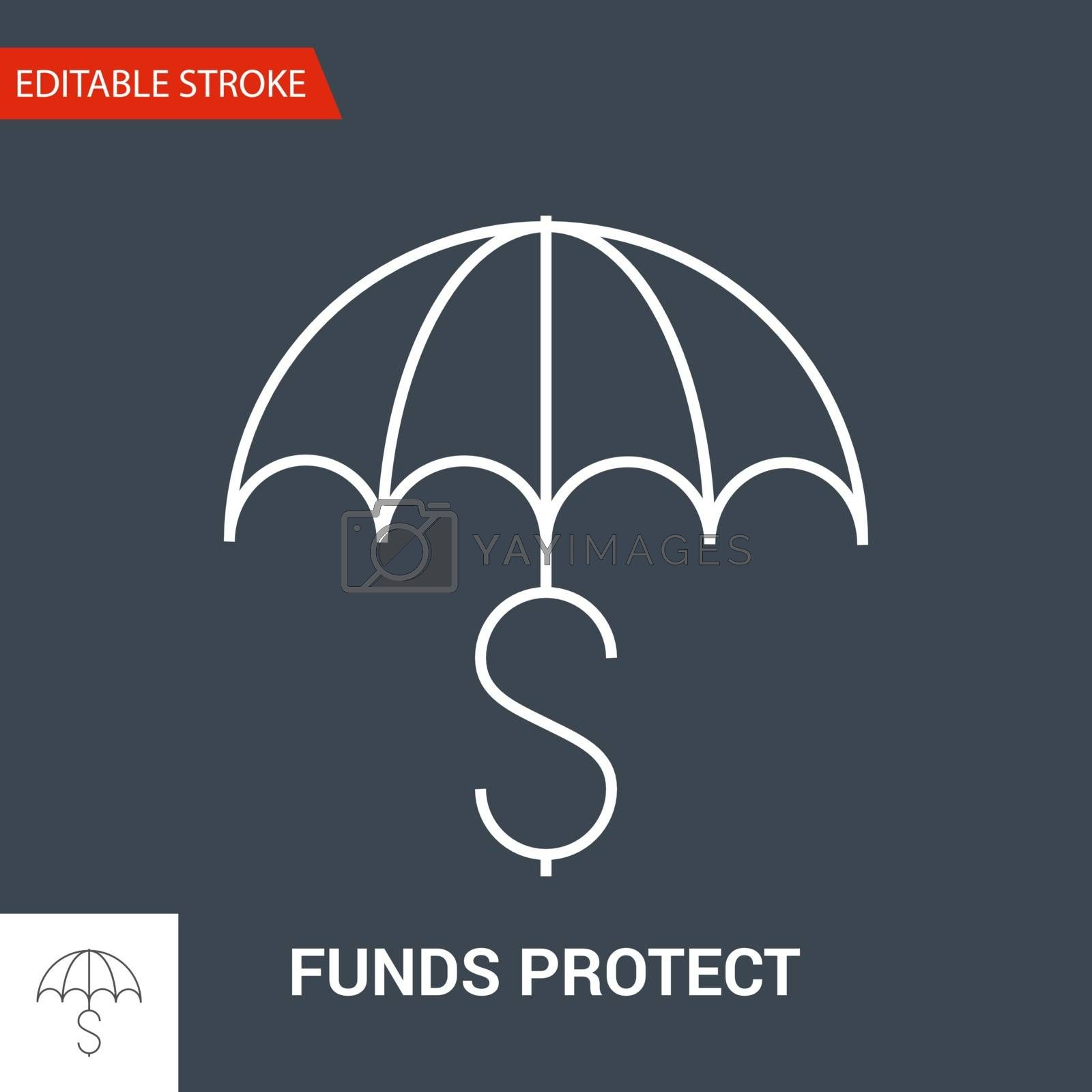 Funds Protect Icon. Thin Line Vector Illustration. Adjust stroke weight - Expand to any Size - Easy Change Colour - Editable Stroke