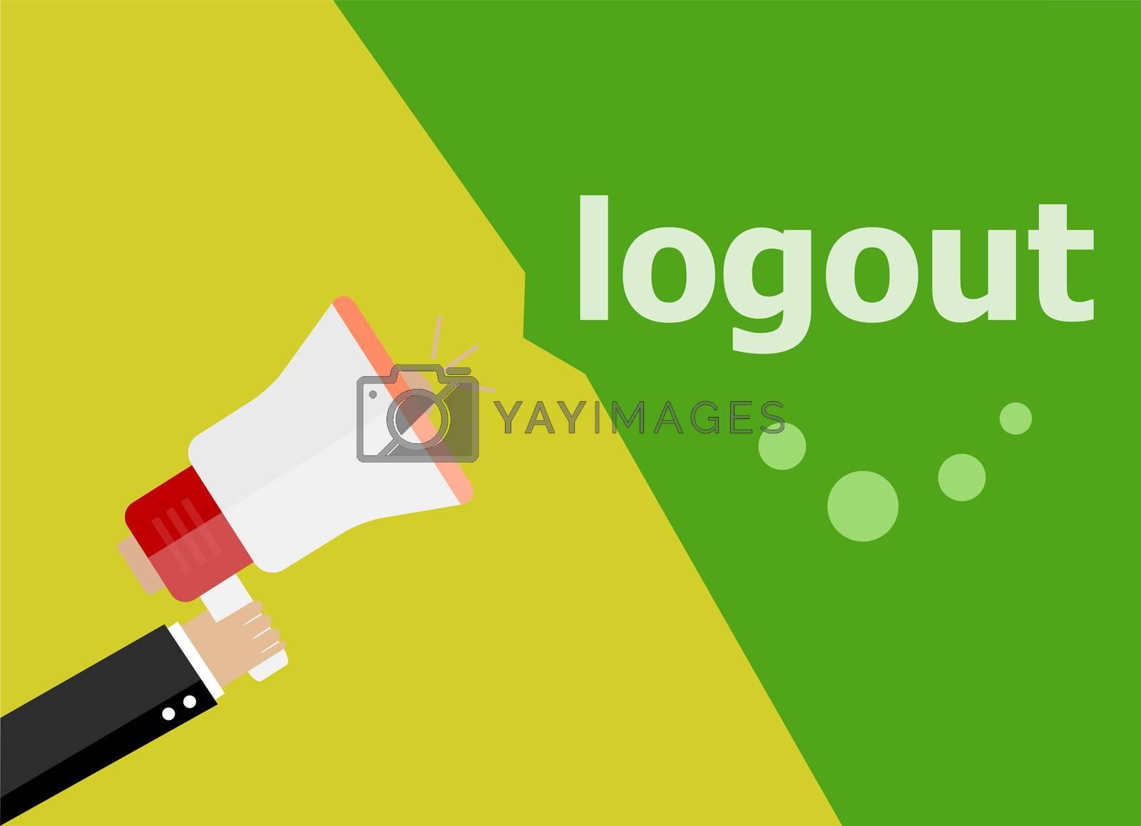logout. Hand holding a megaphone. flat style