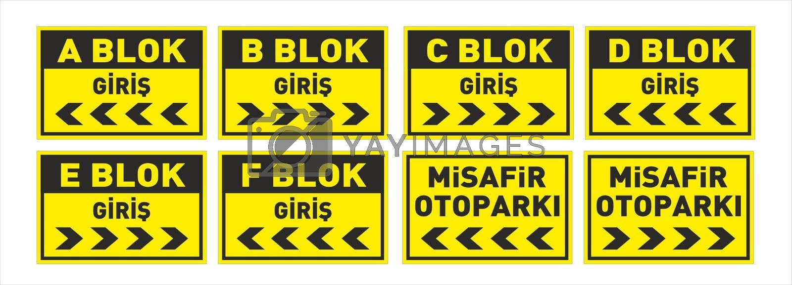 Turkish signage models, hazard sign, warning signboard, occupational safety and health signs, prohibited sign, emergency sign. for sticker, posters, and other material printing. easy to modify.  Vector interior signage concept direction pole wall mount.