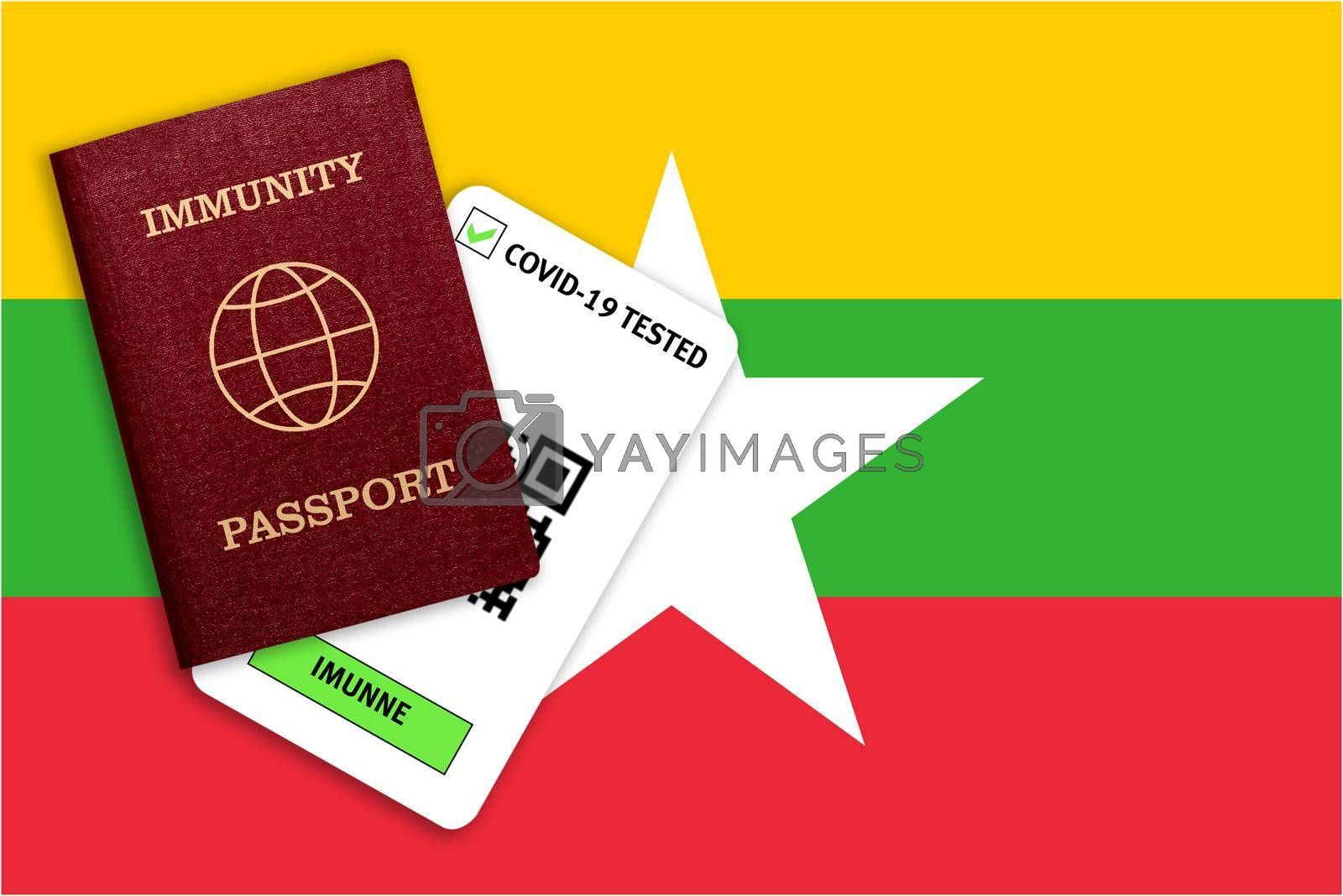 Concept of Immunity passport, certificate for traveling after pandemic for people who have had coronavirus or made vaccine and test result for COVID-19 on flag of Myanmar
