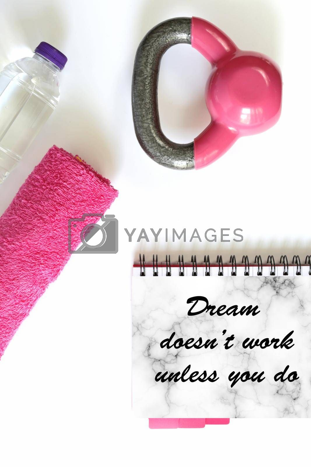 Fitness motivational quote. Quote text Dream doesn't work unless you do. Copy space, mock up