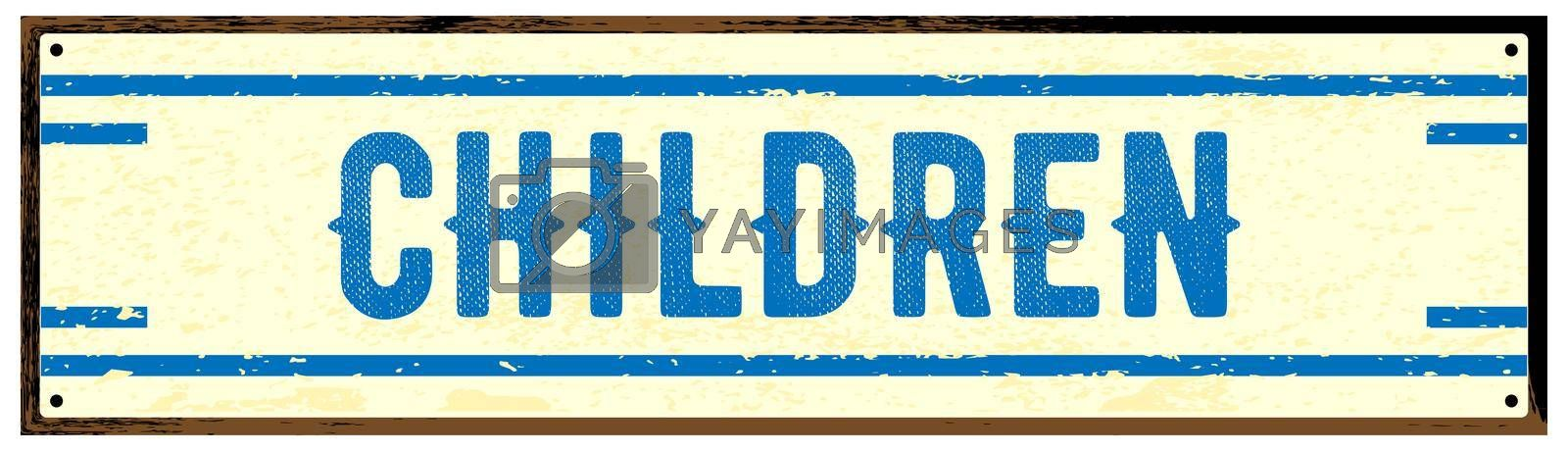 Royalty free image of Children Old Metal Sign by Bigalbaloo