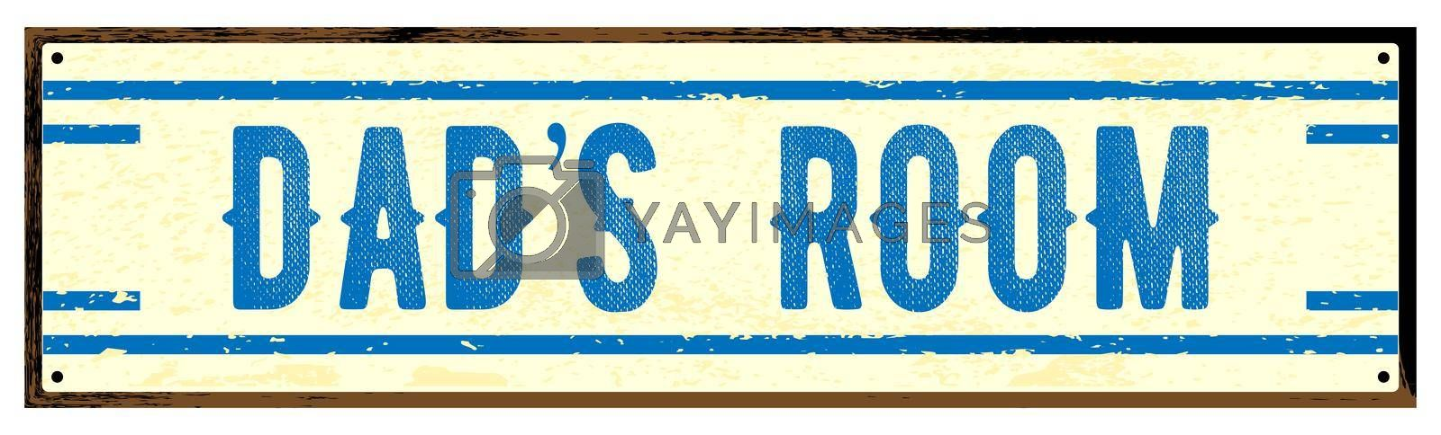 Old worn metal Dads Room sign isolated over a white background