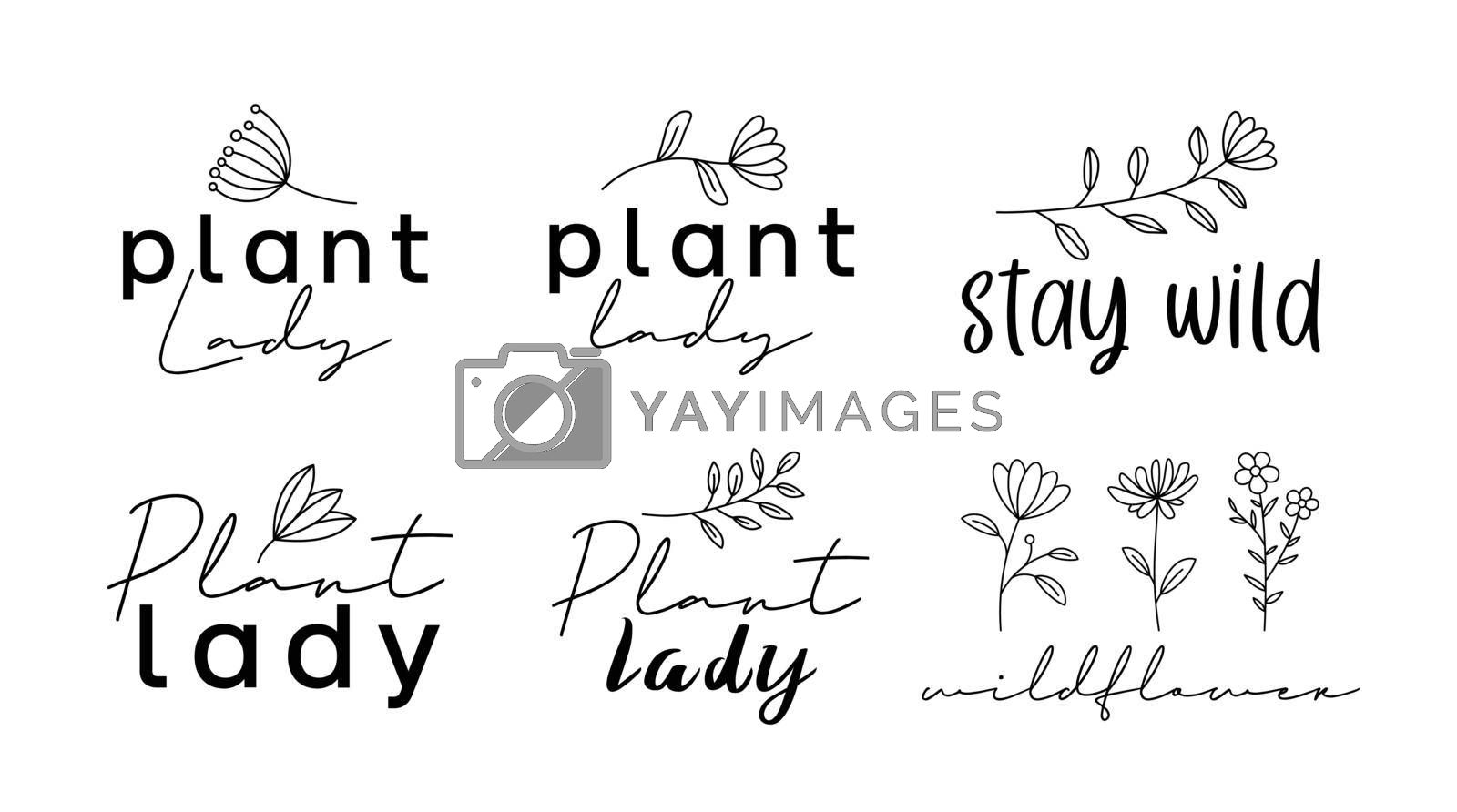 Plant lady, stay wild, wildflower, handwritten calligraphy lettering quote for prints.