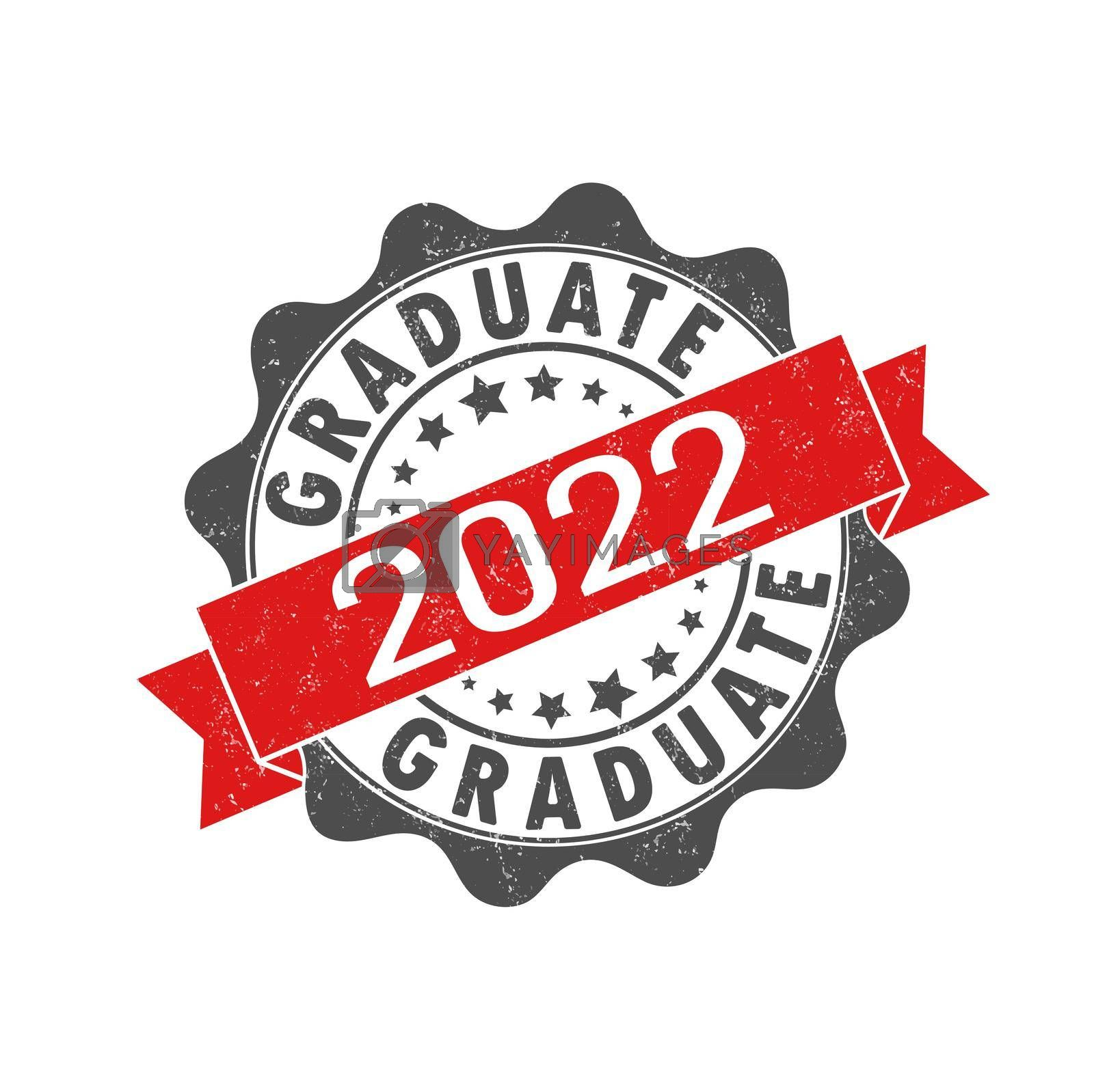 Royalty free image of An impression of an old worn stamp with the inscription GRADUATE 2022. Vector illustration for thematic design, alumni meetings, diplomas and certificates by Grommik