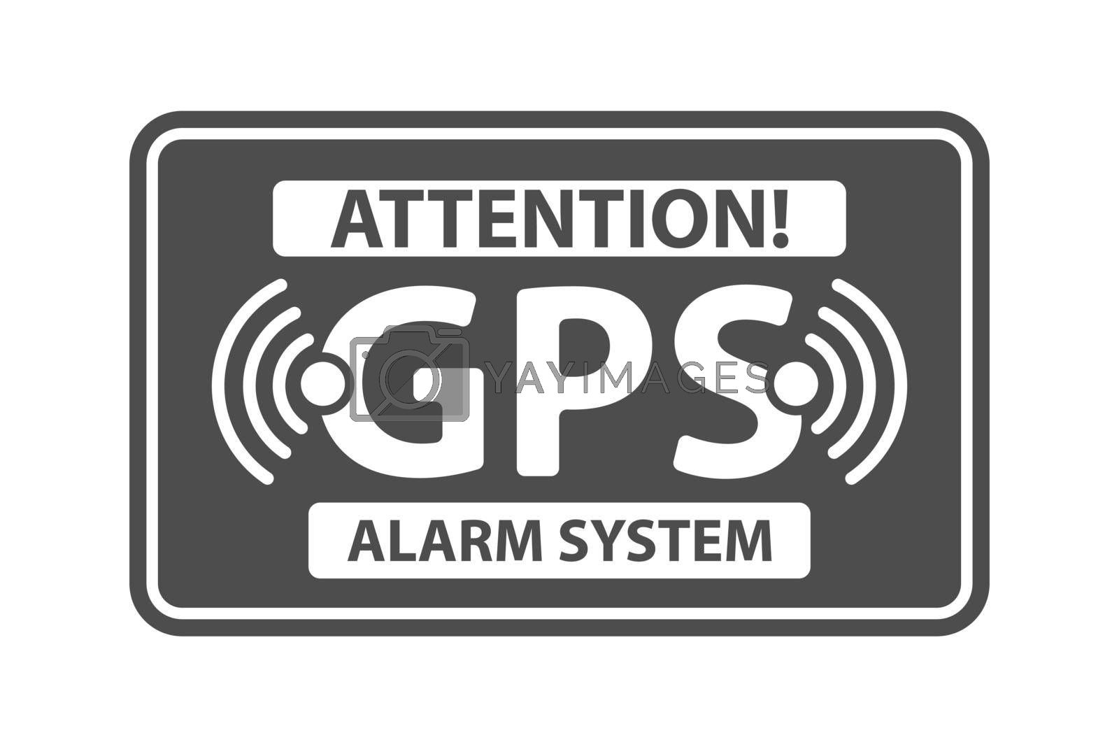 Royalty free image of Information plate with the inscription alarm system with GPS signal by Grommik
