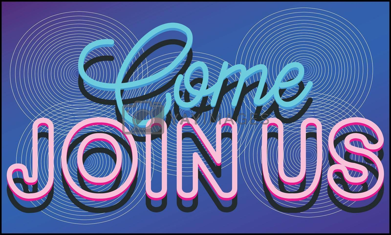 Royalty free image of come and join us caption on abstract blue background by aanavcreationsplus